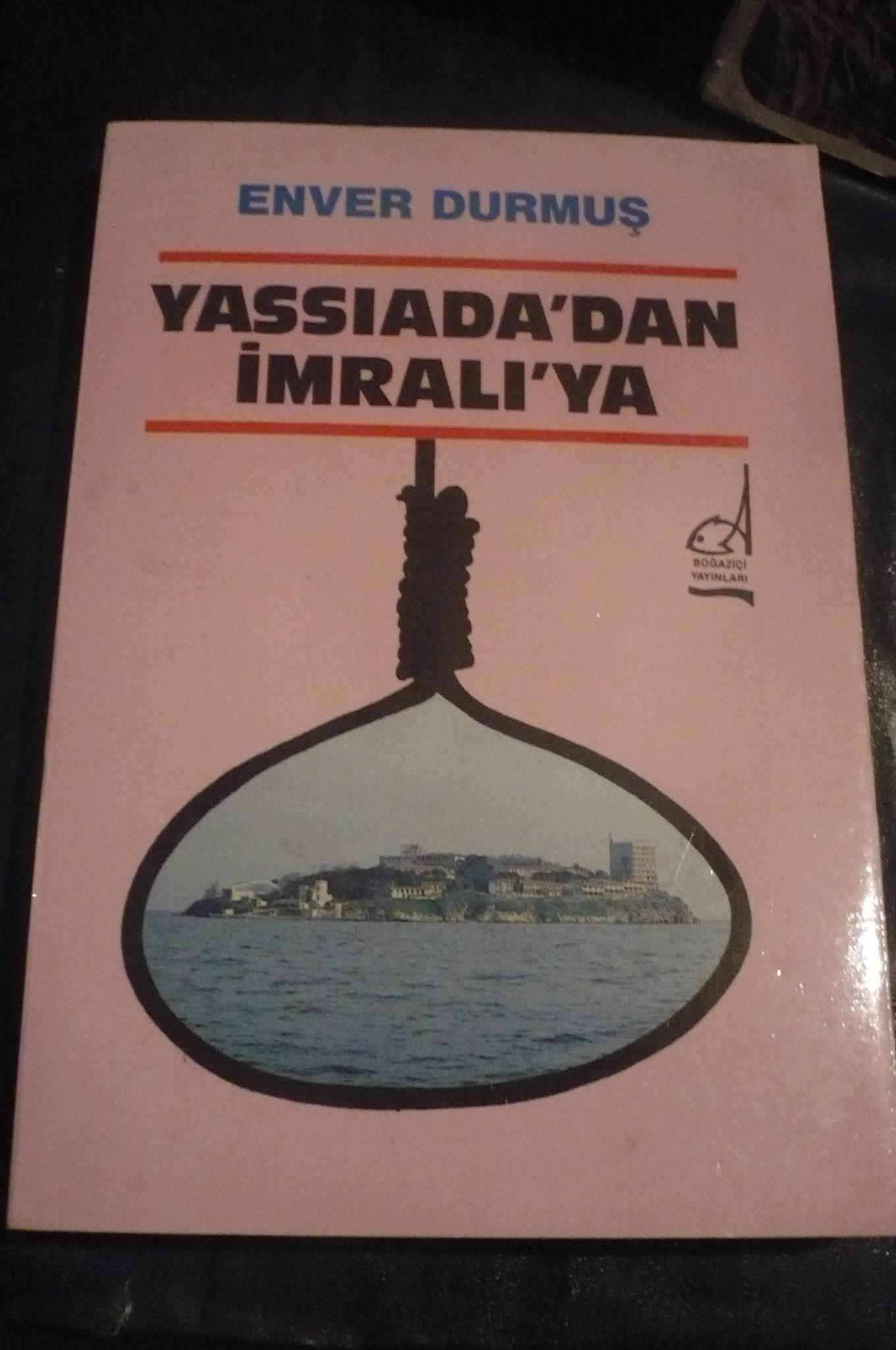 YASSIADA'DAN İMRALI'YA /Enver DURMUŞ/15 TL