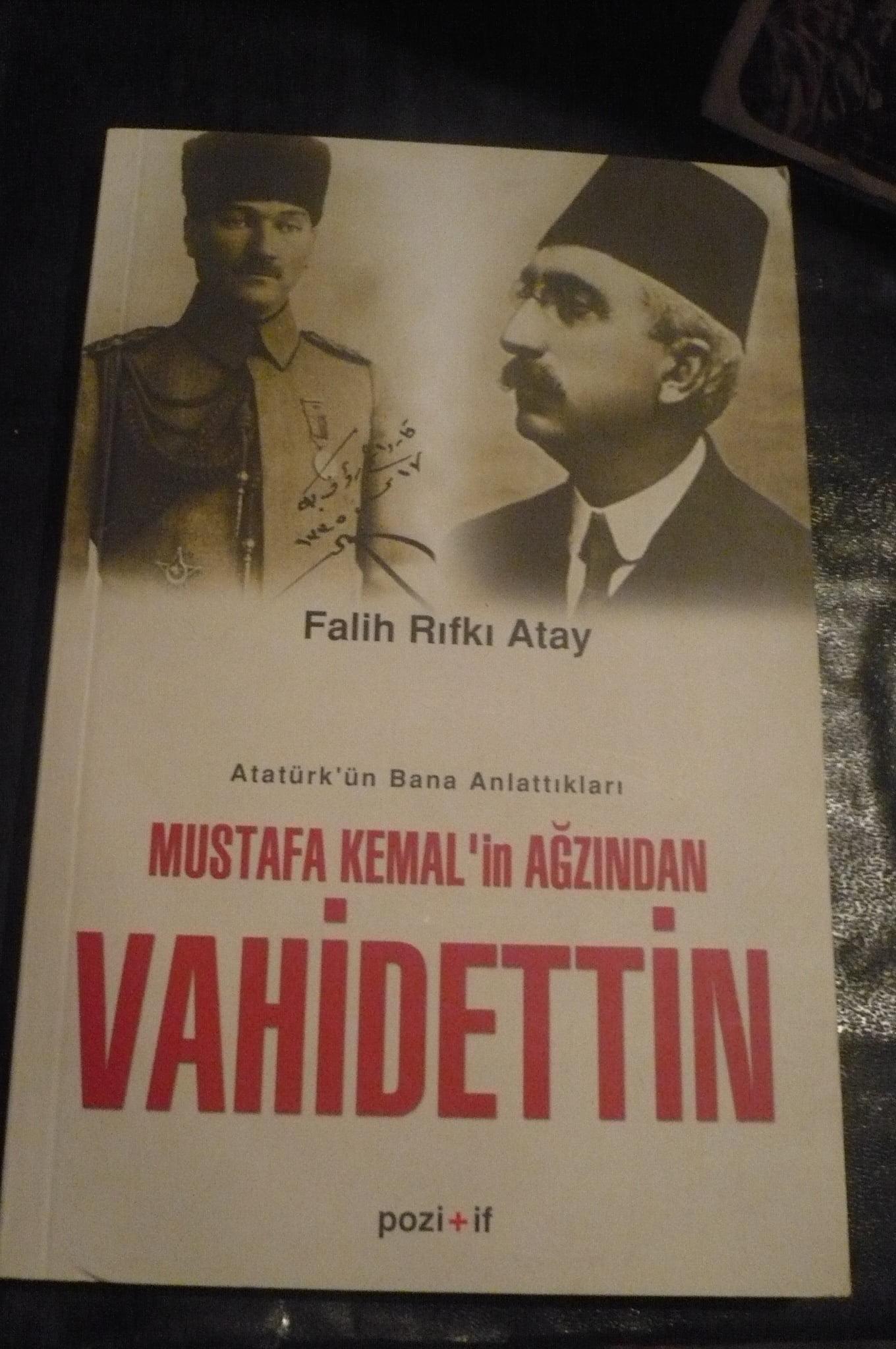 Mustafa Kemal'in Ağzından VAHİDETTİN/Falih Rıfkı ATAY/10 TL