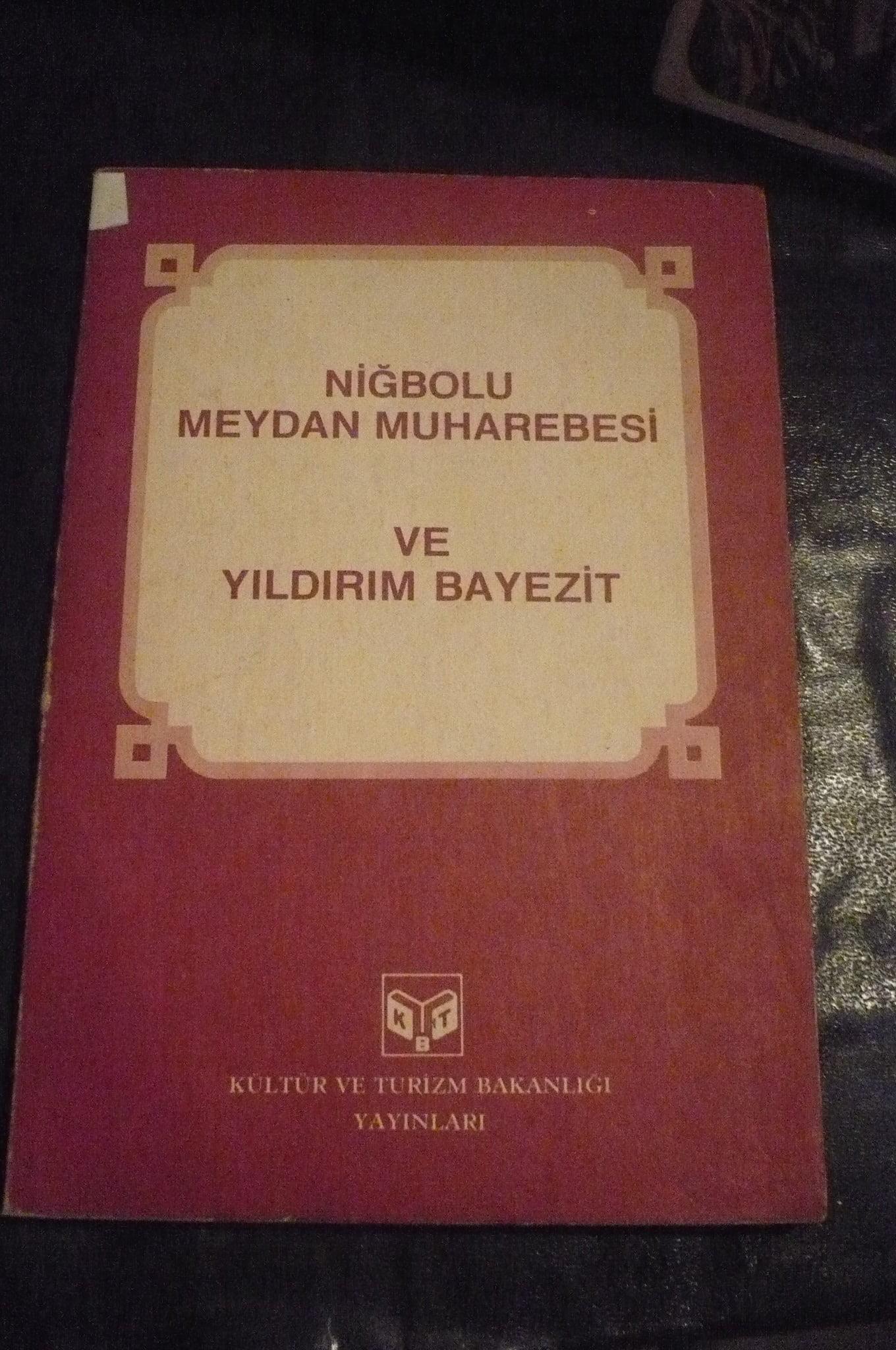 NİĞBOLU MEYDAN MUHAREBESİ ve YILDIRIM BAYEZIT/Genelkurmay/ 10tl