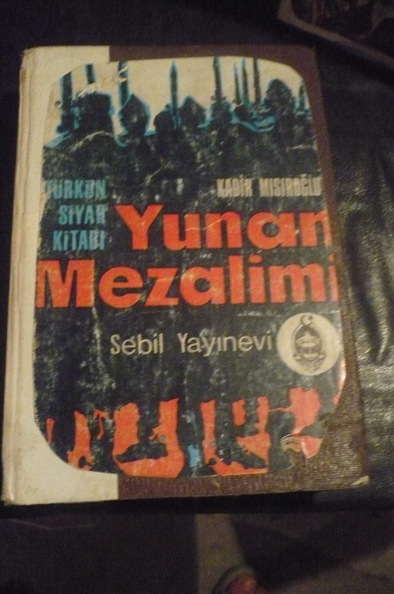 YUNAN MEZALİMİ(Türk'ün Siyah Kitabı)/Kadir MISIROĞLU/15tl
