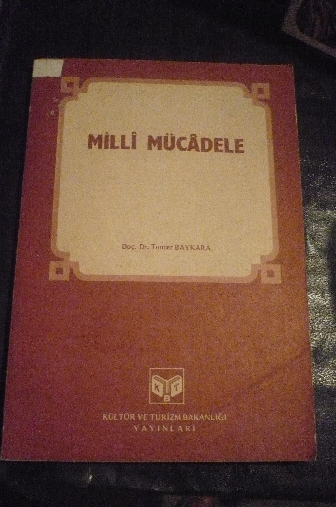 MİLLİ MÜCADELE /TUNCER BAYKARA/10 TL