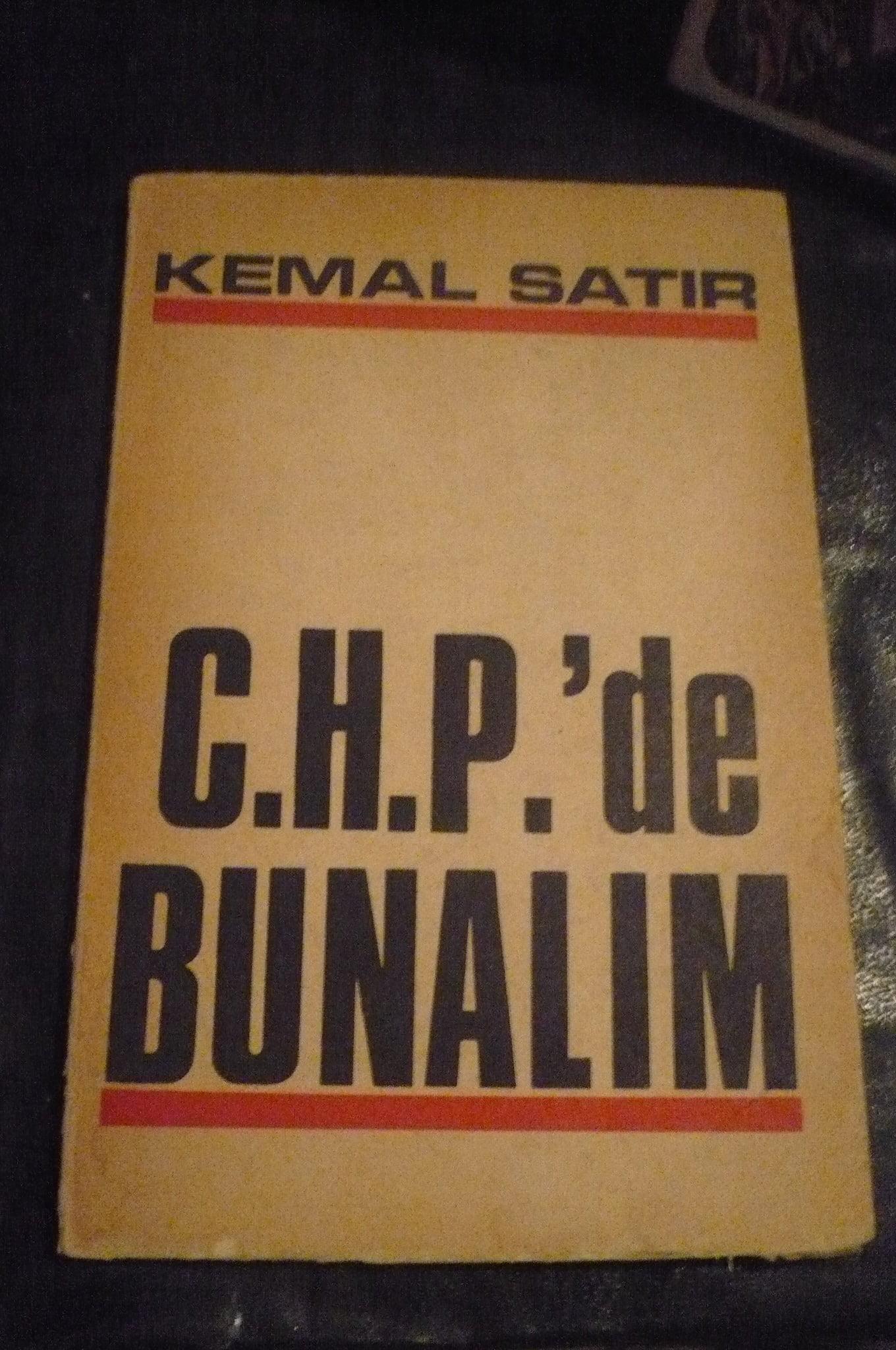C.H.P'de BUNALIM/Kemal SATIR/ 20 TL