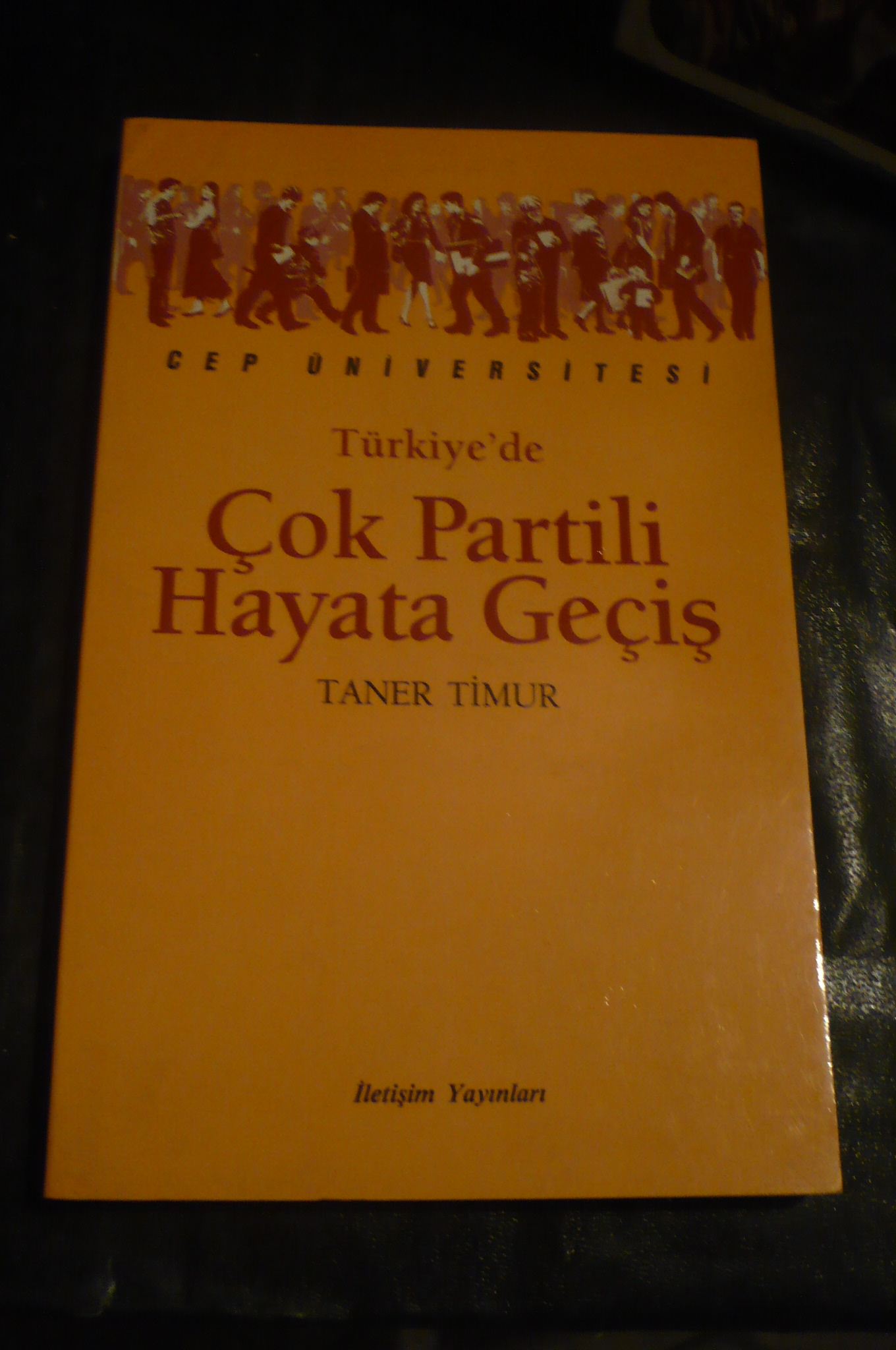 Türkiye'de çok partili hayata geçiş/Taner TİMUR/10 TL