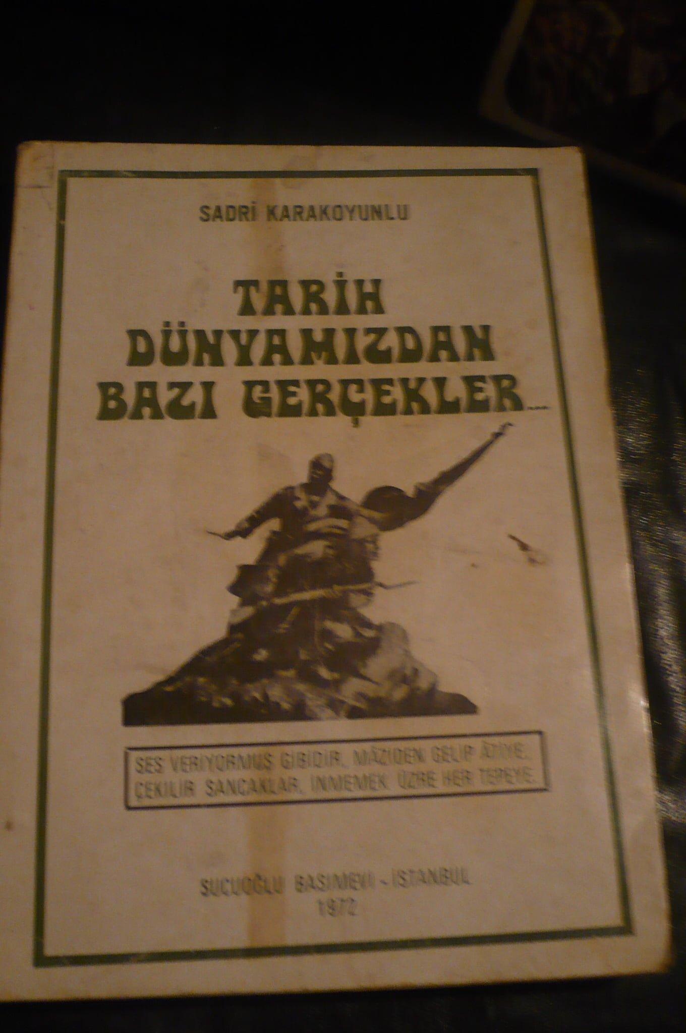 TARİH DÜNYAMIZDAN BAZI GERÇEKLER/Sadri KARAKOYUNLU/20 TL