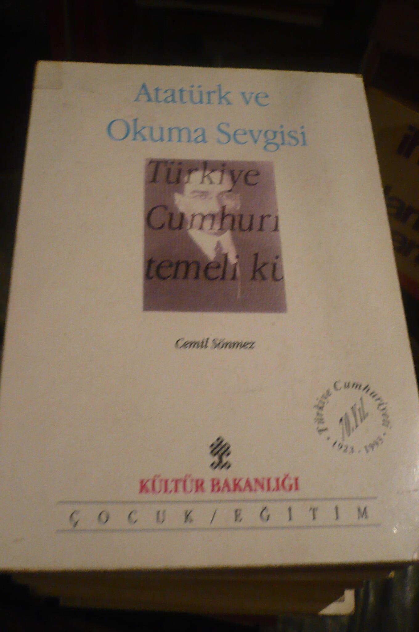 ATATÜRK VE OKUMA SEVGİSİ/Cemil SÖNMEZ/10 TL