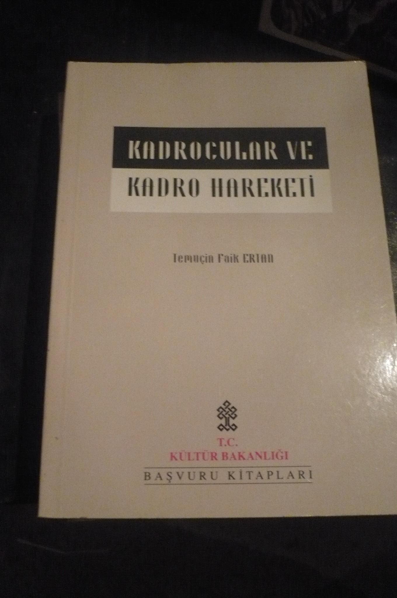 KADROCULAR VE KADRO HAREKATI/Temuçin FAİK ERTAN/10 TL