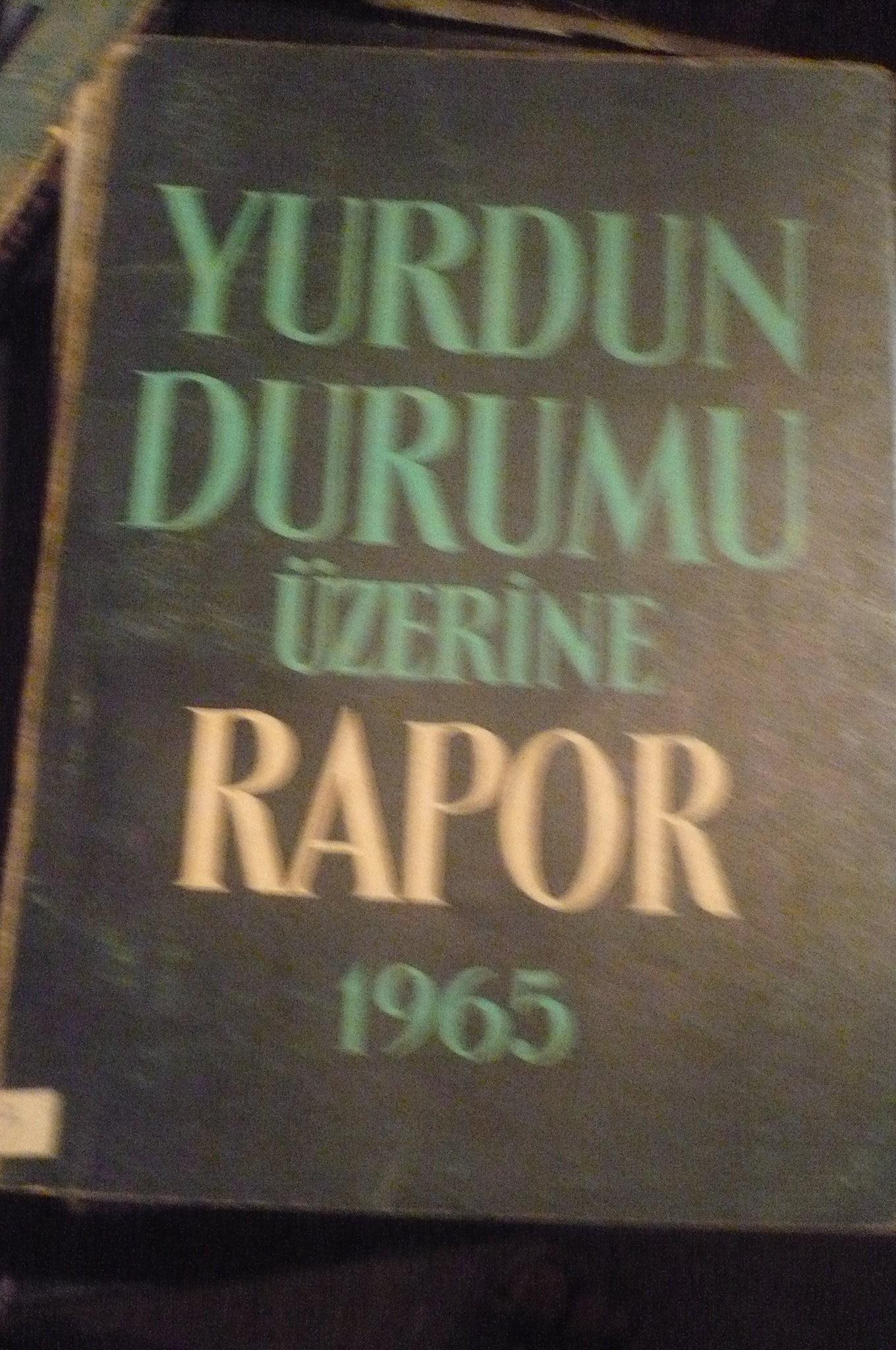 Yurdun durumu üzerine rapor 1965/Yaşar NABİ
