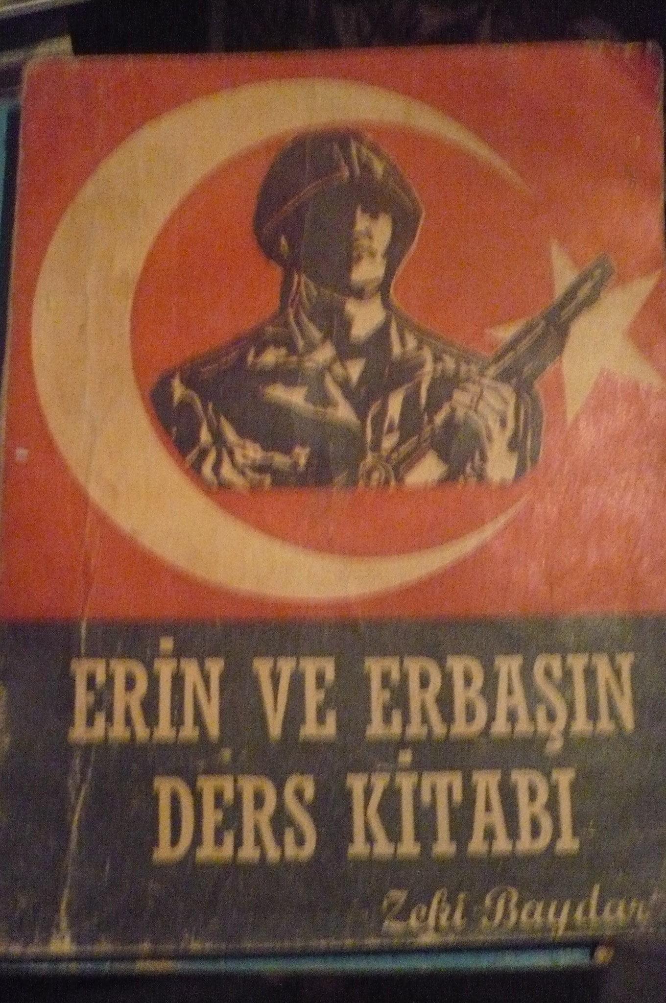 ERİN VE ERBAŞIN DERS KİTABI/Zeki BAYDAR/3 TL(satıldı)