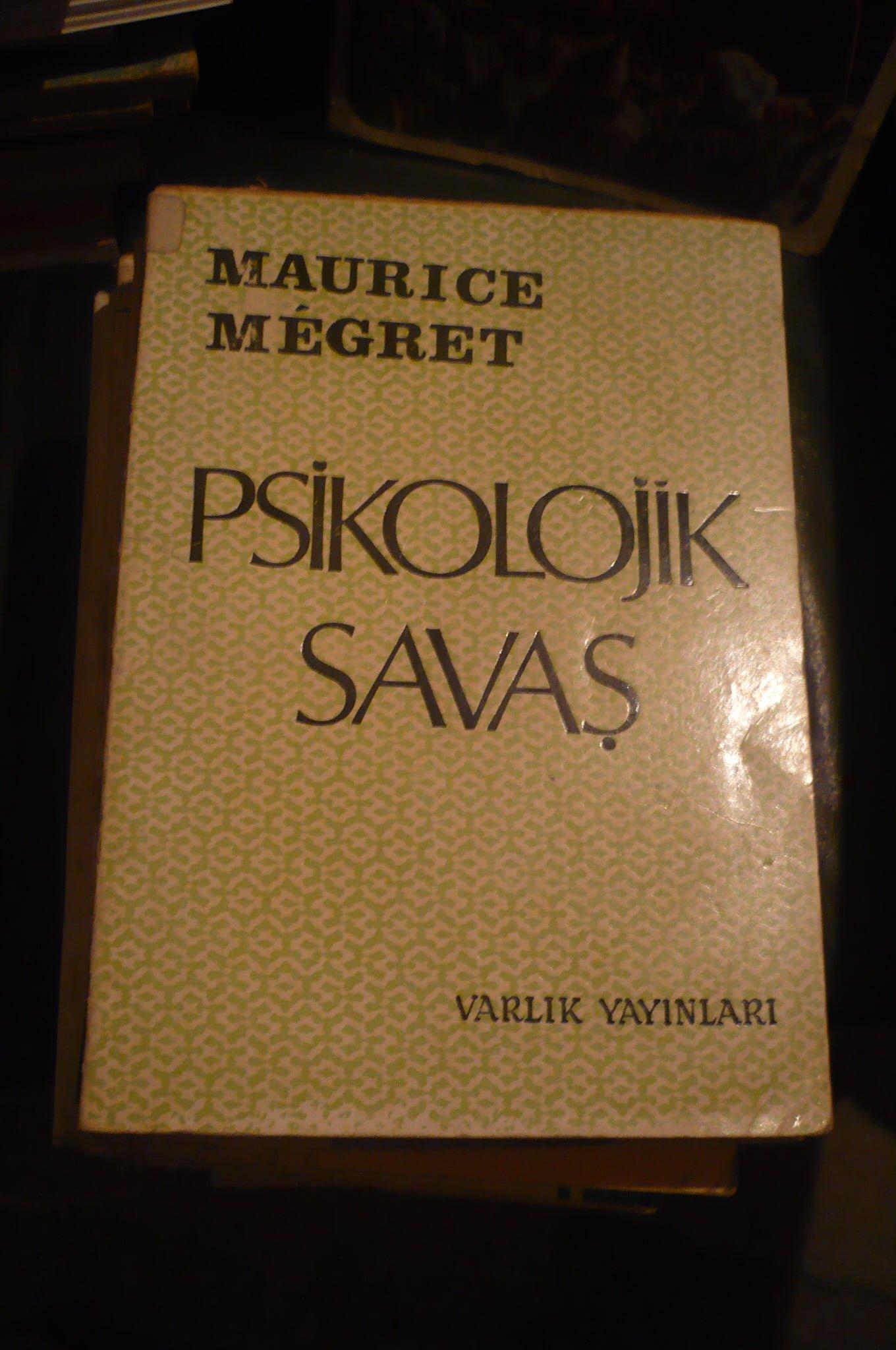 PSİKOLOJİK SAVAŞ/Maurıce MEGRET