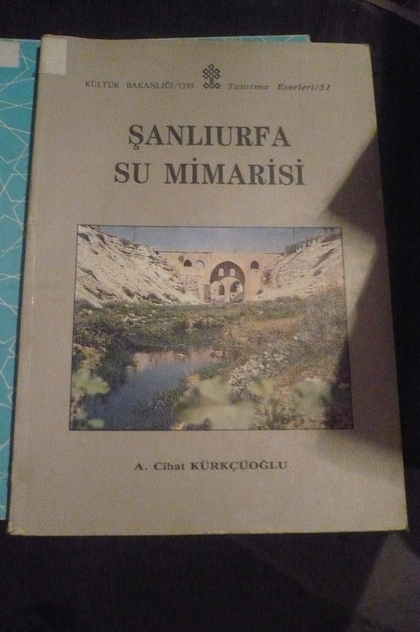 ŞANLIURFA SU MİMARİSİ/A.Cihat Kürkçüoğlu/ 15 tl