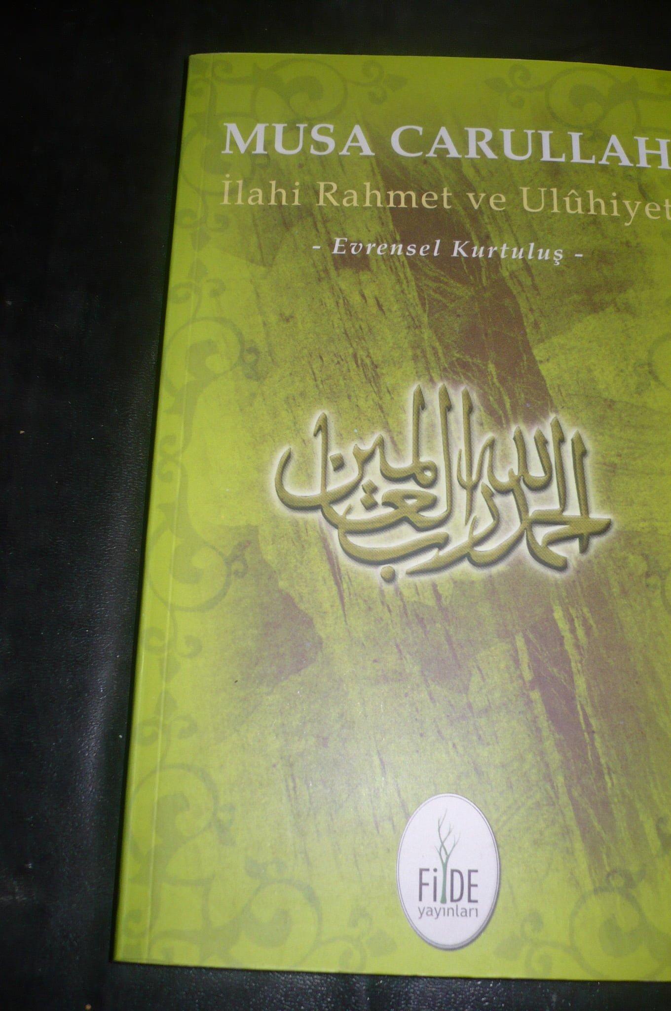 İLAHİ RAHMET VE ULUHİYET(Evrensel Kurtuluş)/Musa Carullah/5 tl(satıldı)