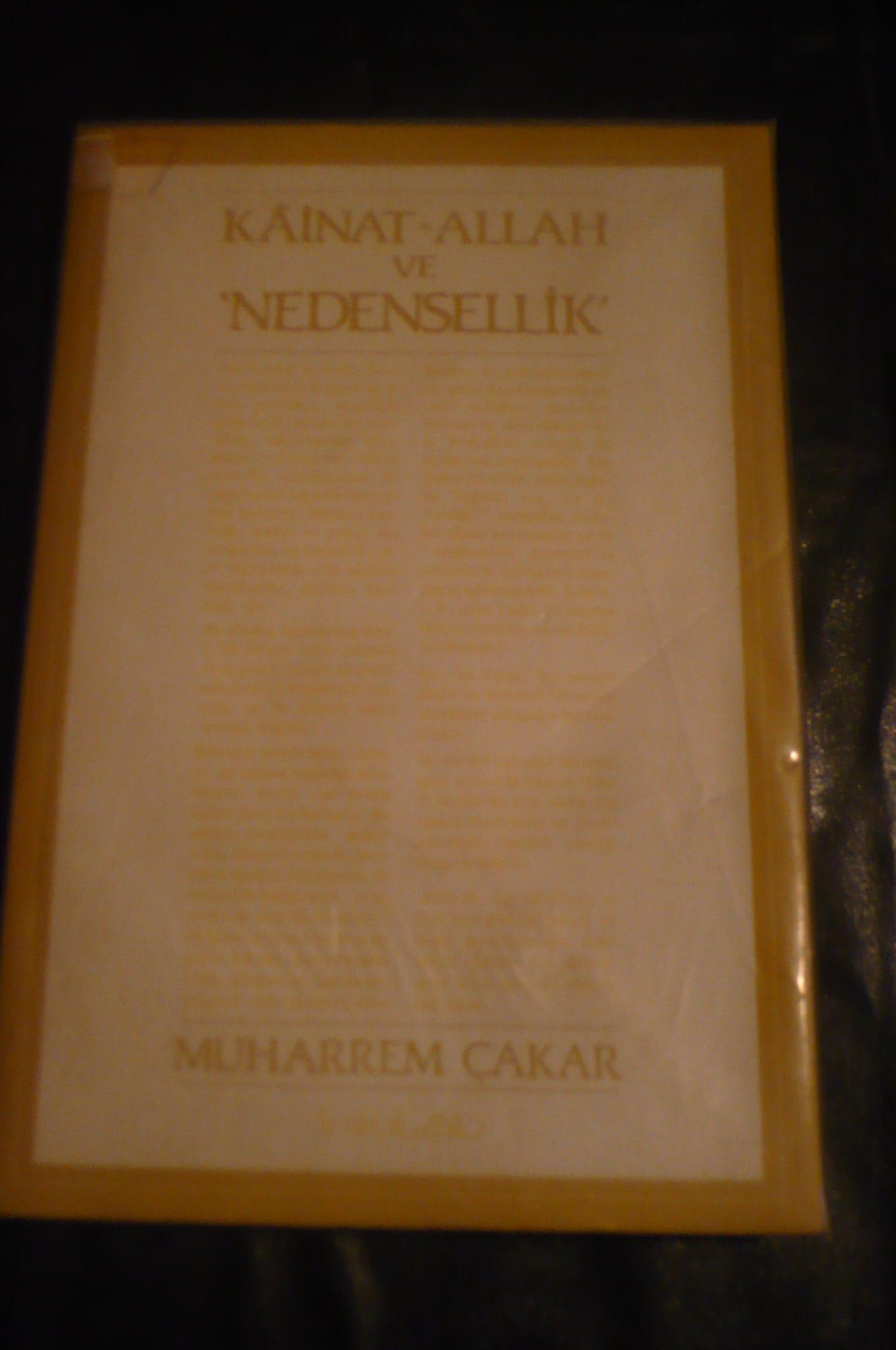 KAİNAT ALLAH VE NEDENSELLİK/Muharrem ÇAKAR/ 20 tl