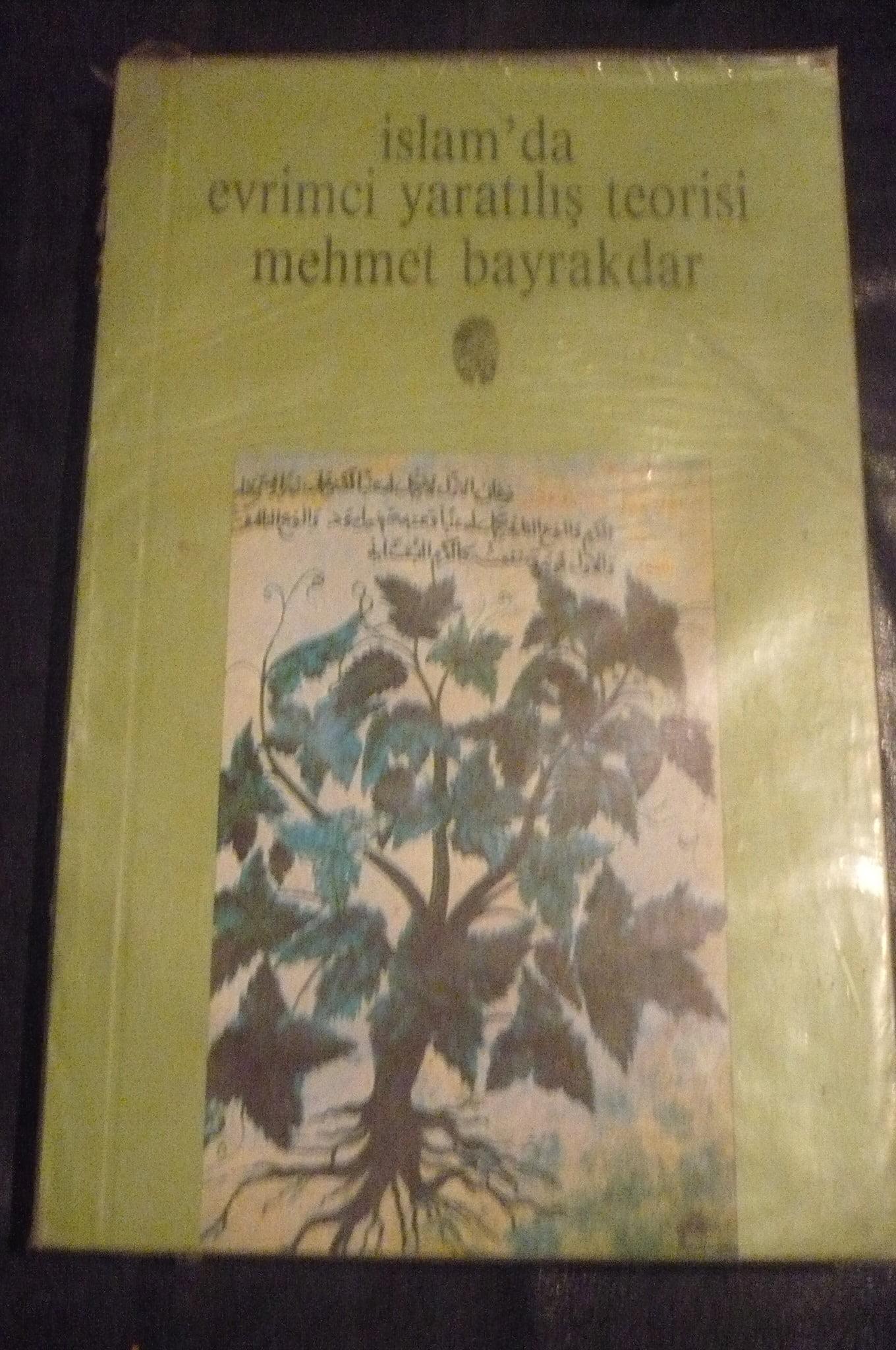İSLAMDA EVRİMCİ YARATILIŞ TEORİSİ/Mehmet Bayraktar/10 tl(satıldı)