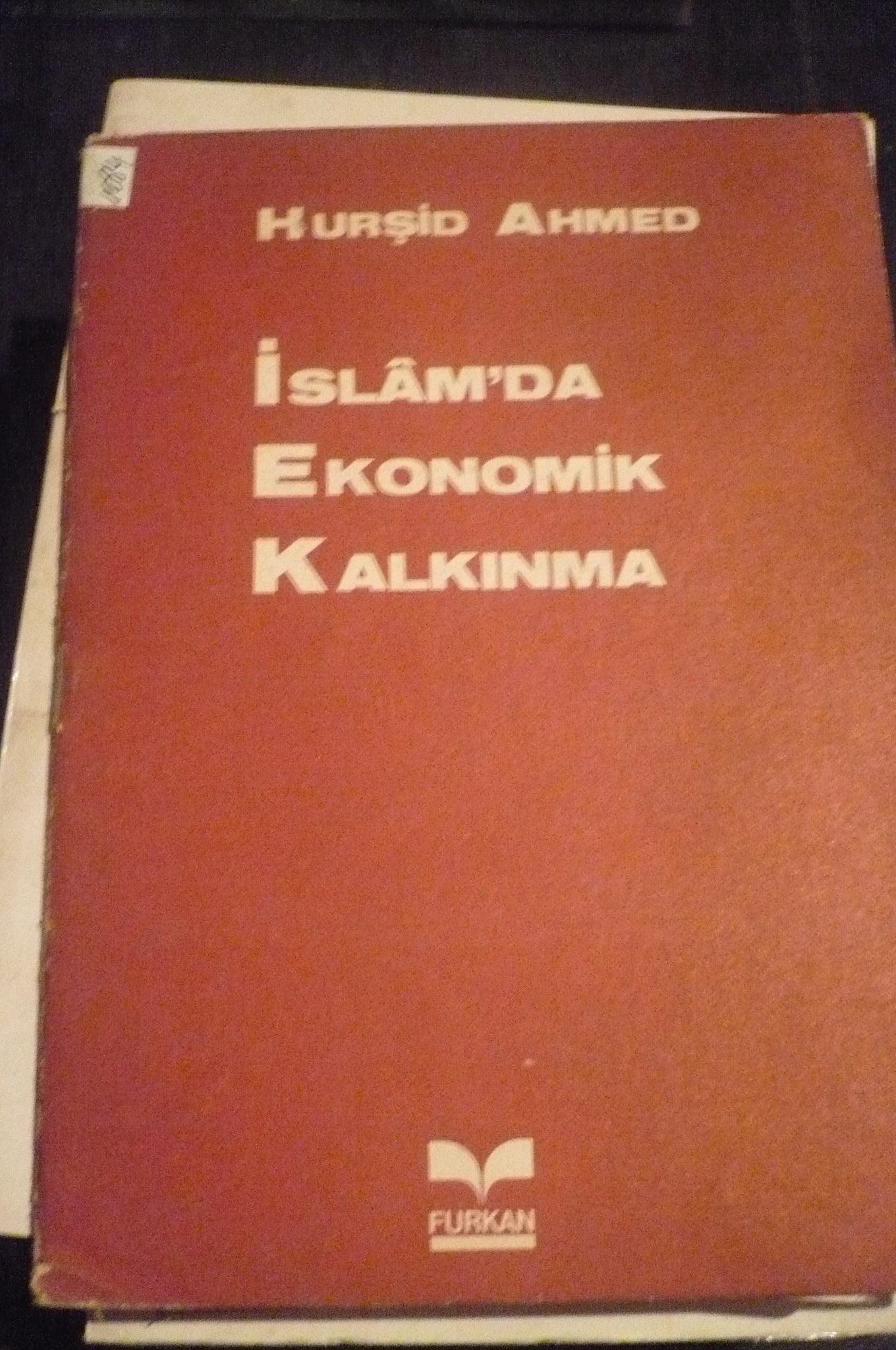 İSLAMDA EKONOMİK KALKINMA/Hurşid Ahmed/10 tl