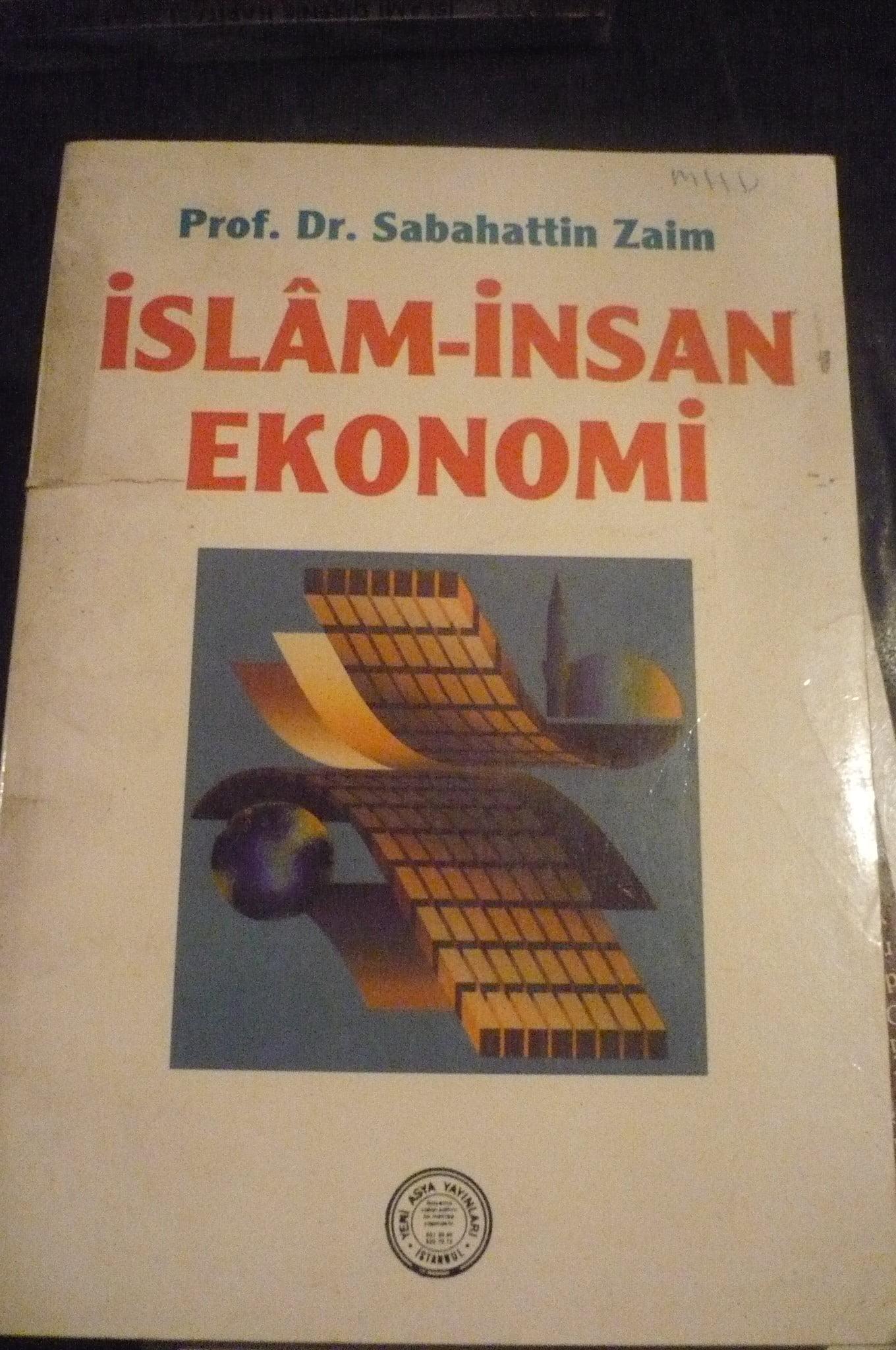 İSLAM-İNSAN EKONOMİ/Sabahattin Zaim/ 5 TL(satıldı)