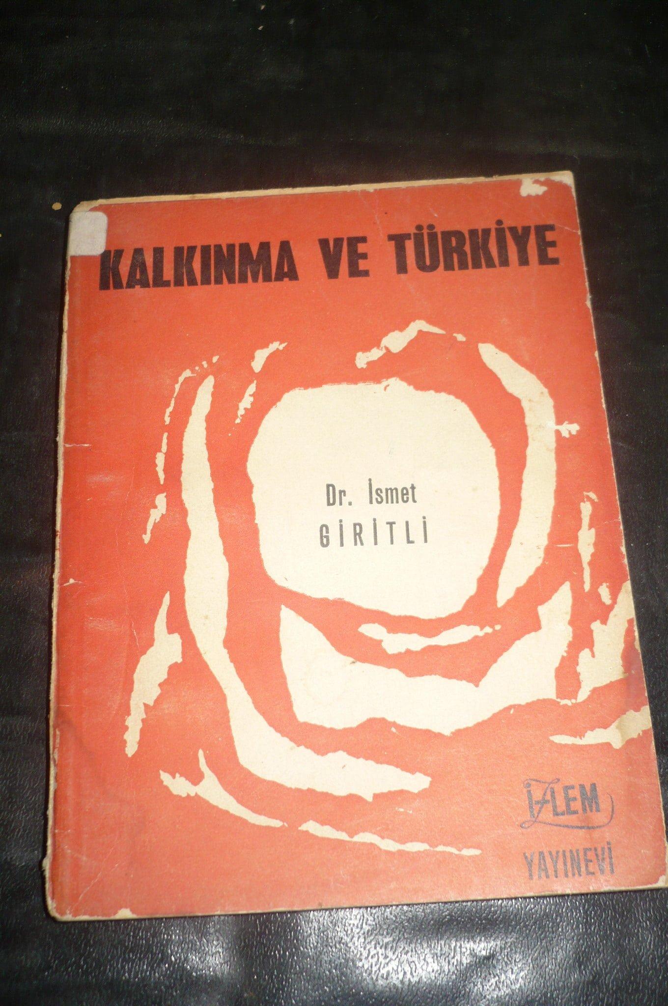 KALKINMA VE TÜRKİYE/İsmet Giritli/10 tl