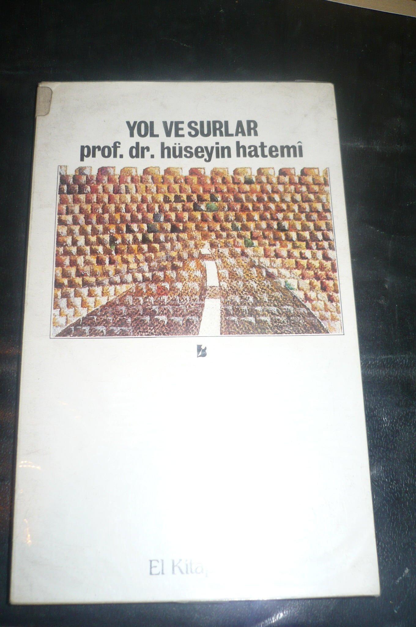 YOL VE SURLAR-deneme-/Hüseyin Hatemi/ 10 tl