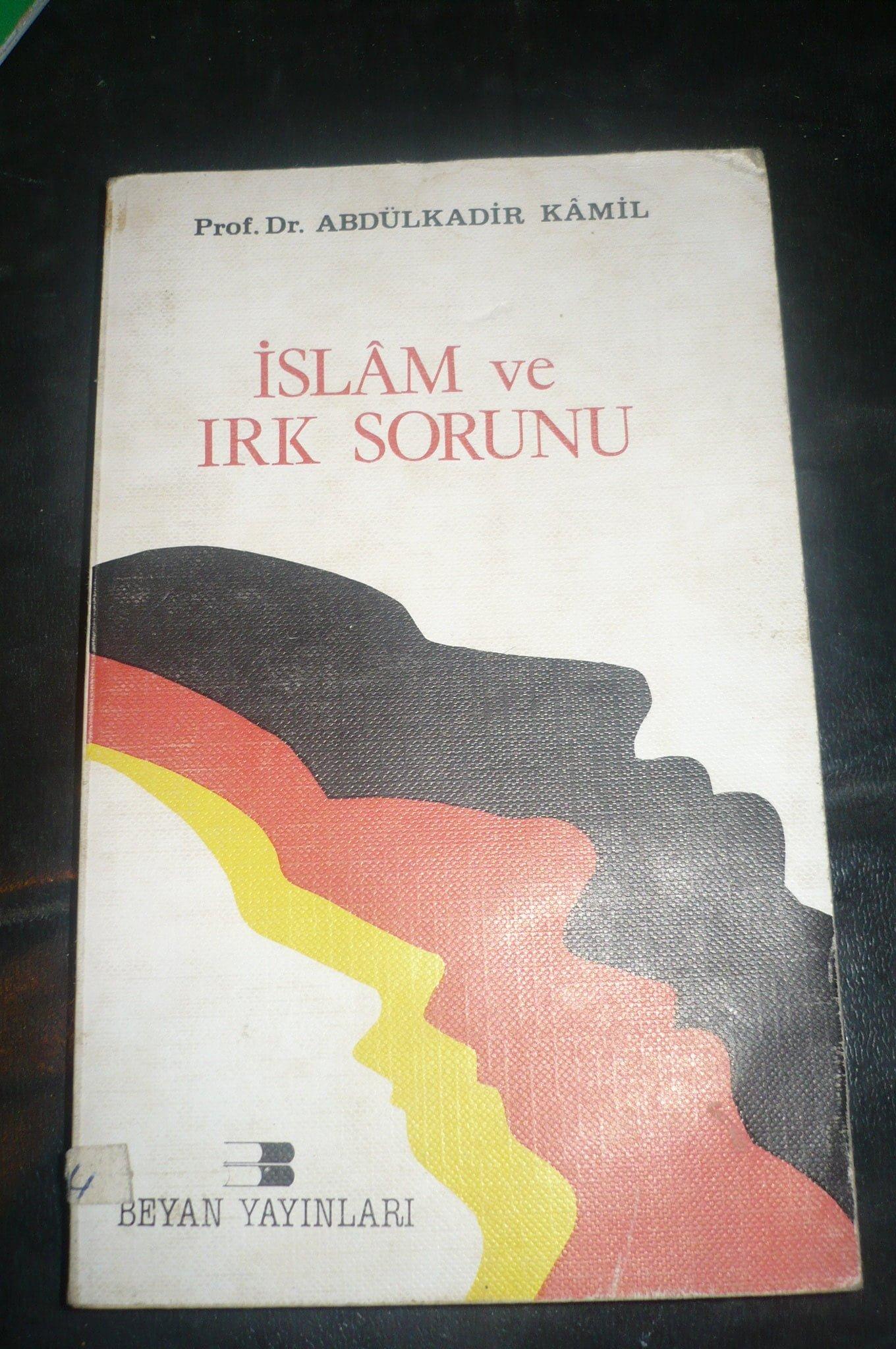 İSLAM VE IRK SORUNU/Abdulkadir Kamil/ 10 tl