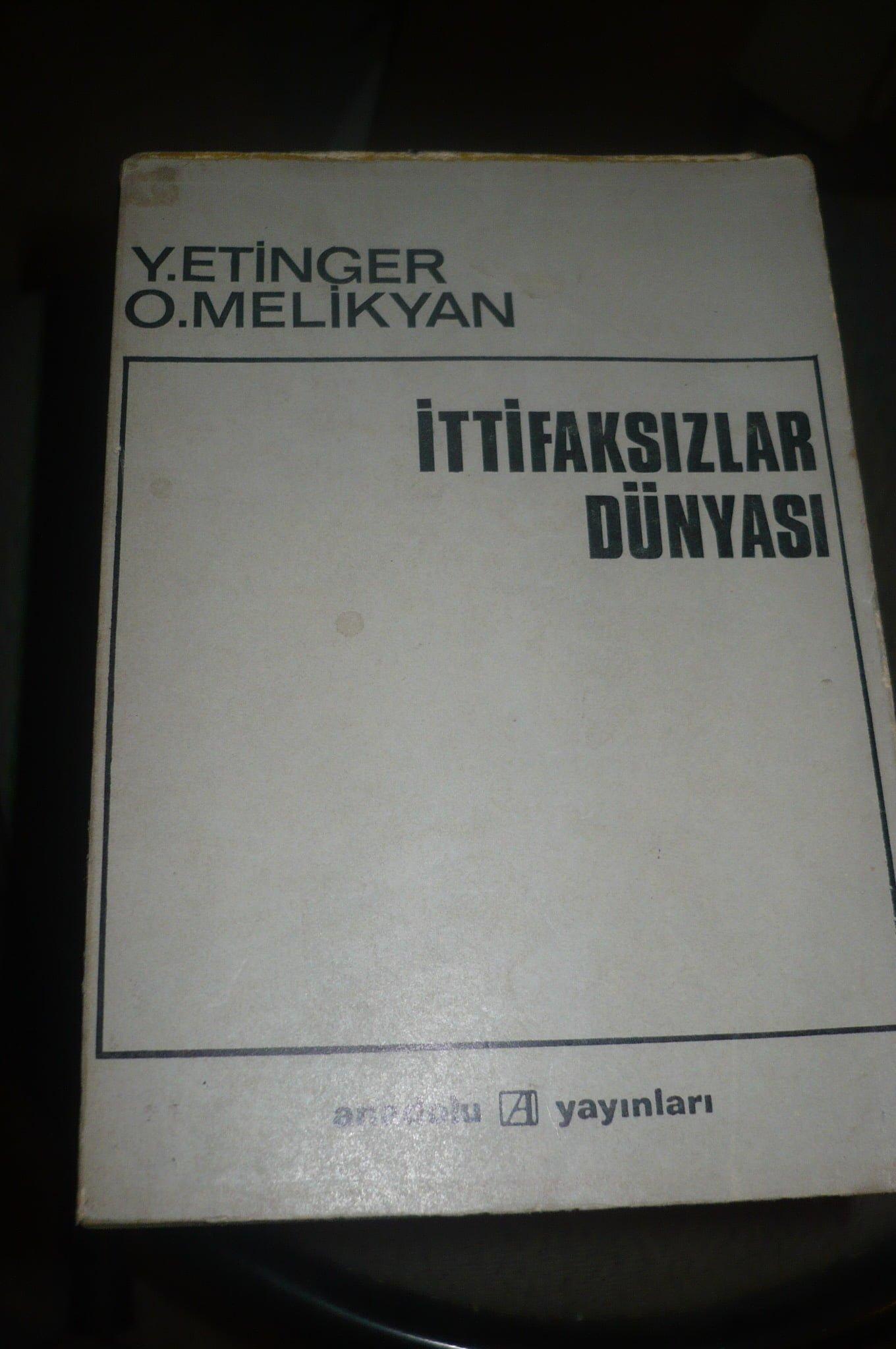 İTTİFAKSIZLAR DÜNYASI/ Y.Etınger-O.Melıkyan/ 15 tl