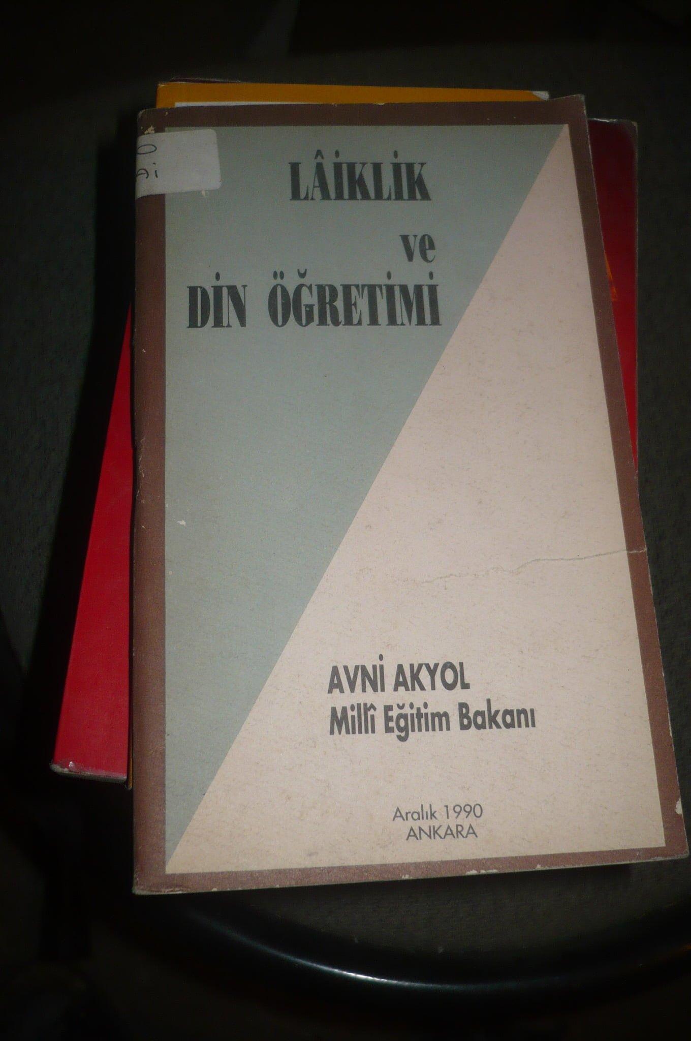 LAİKLİK ve Din ÖĞRETİMİ/Avni AKYOL/ 10 TL