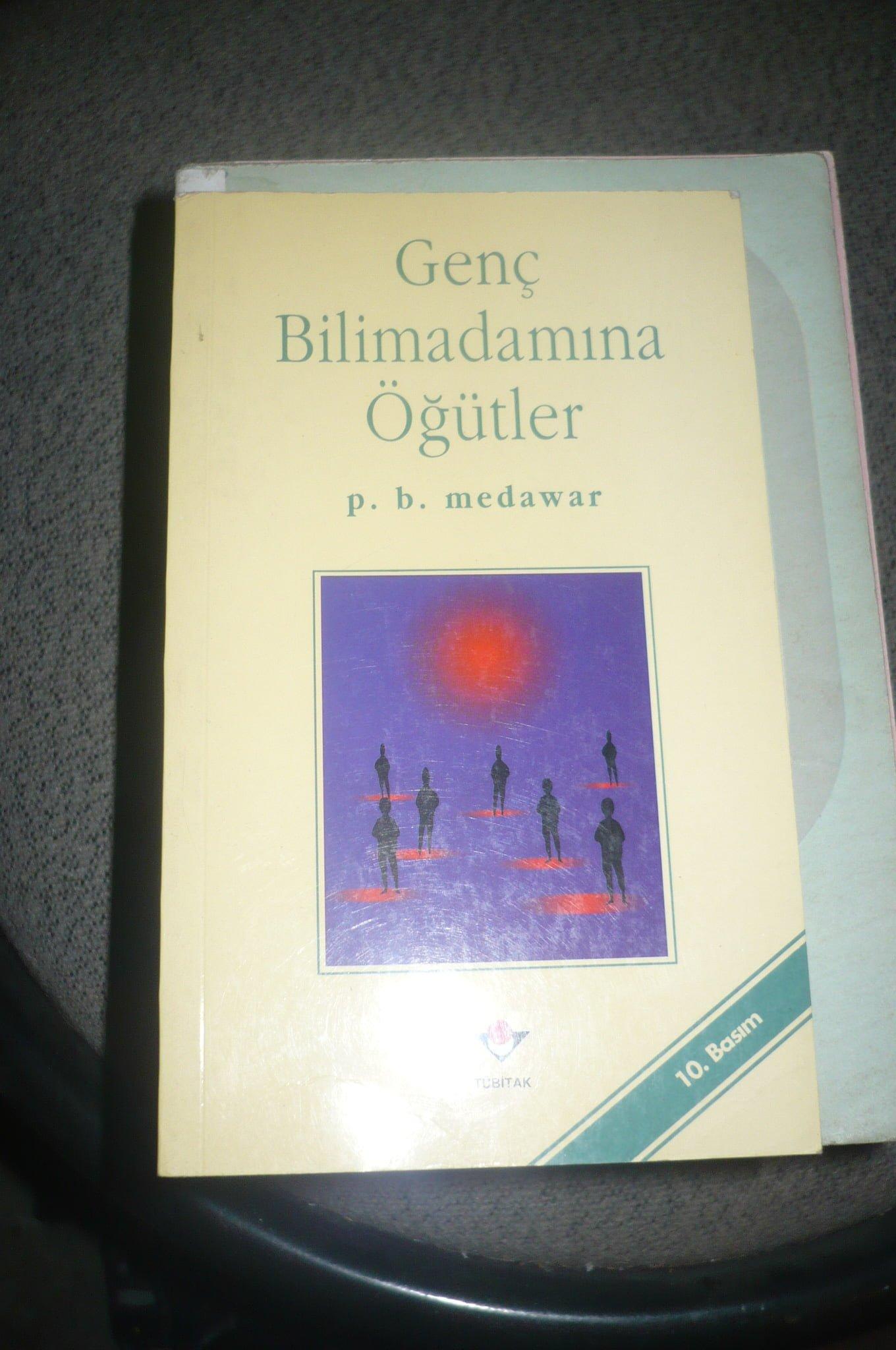 GENÇ BİLİM ADAMINA ÖĞÜTLER/ p.b.medawar/ 15 TL