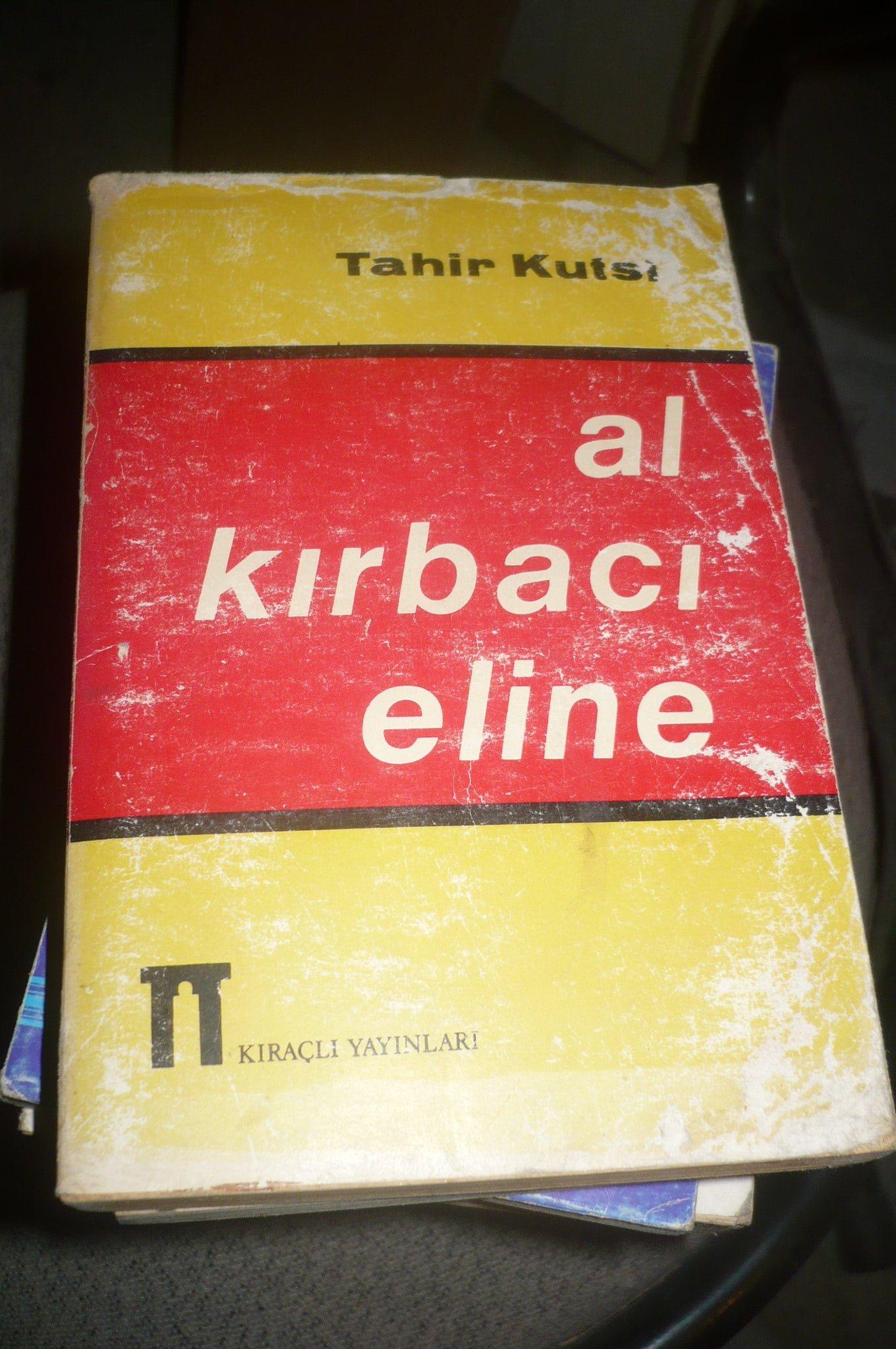 AL KIRBACI ELİNE/Tahir Kutsi/ 10 TL