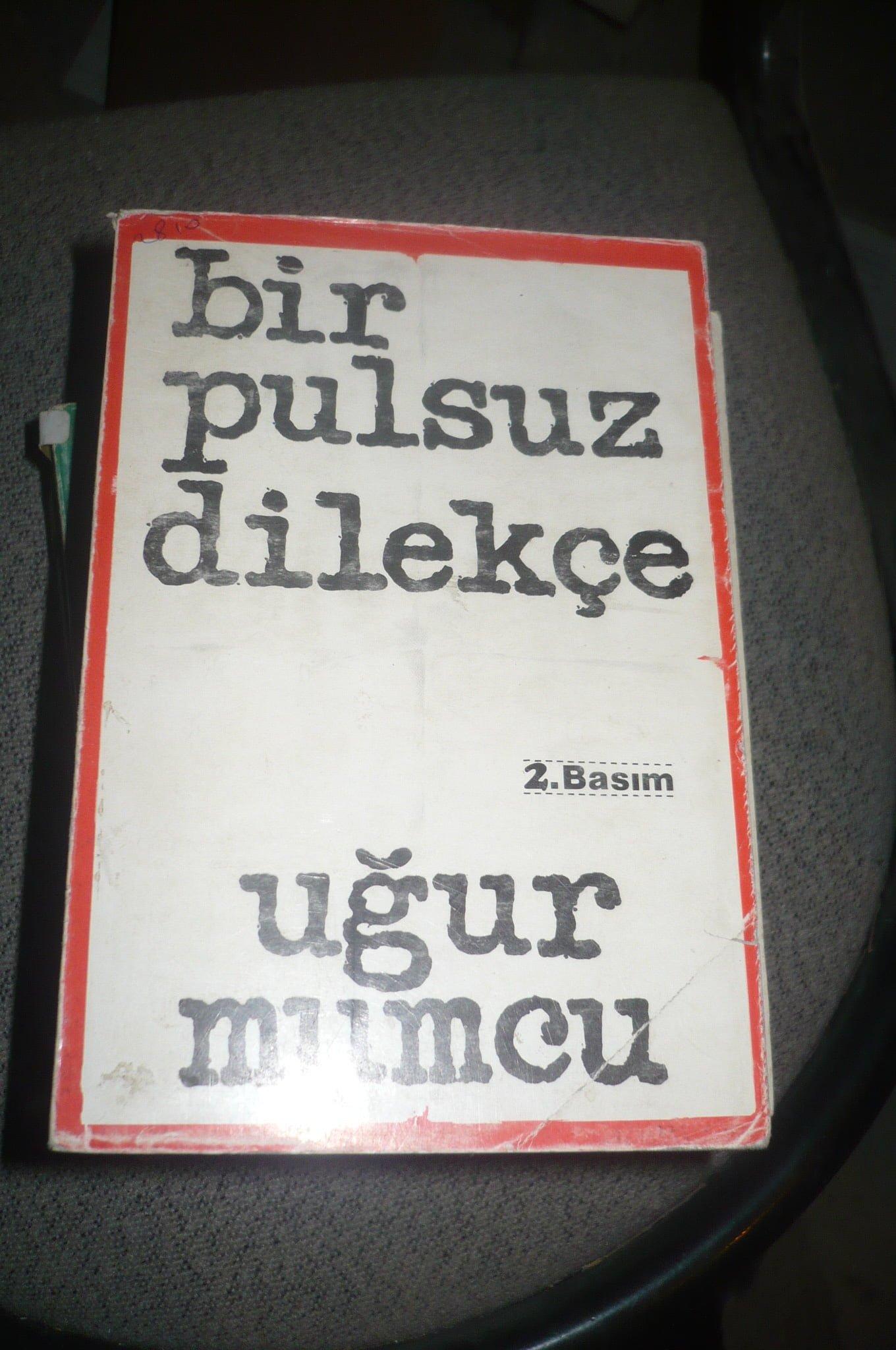 BİR PULSUZ DİLEKÇE/Uğur Mumcu/ 15 tl