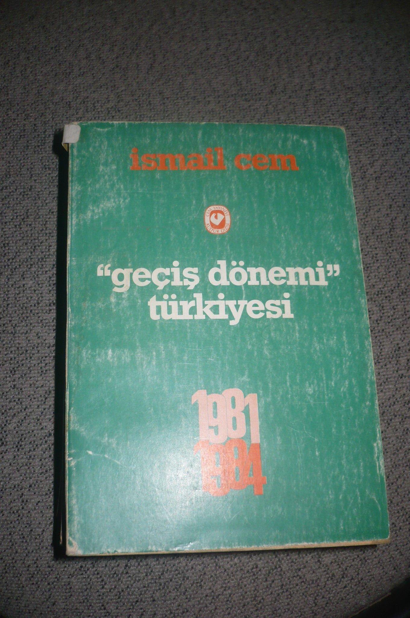 GEÇİŞ DÖNEMİ TÜRKİYESİ(1981-1984)/İsmail Cem/15 tl