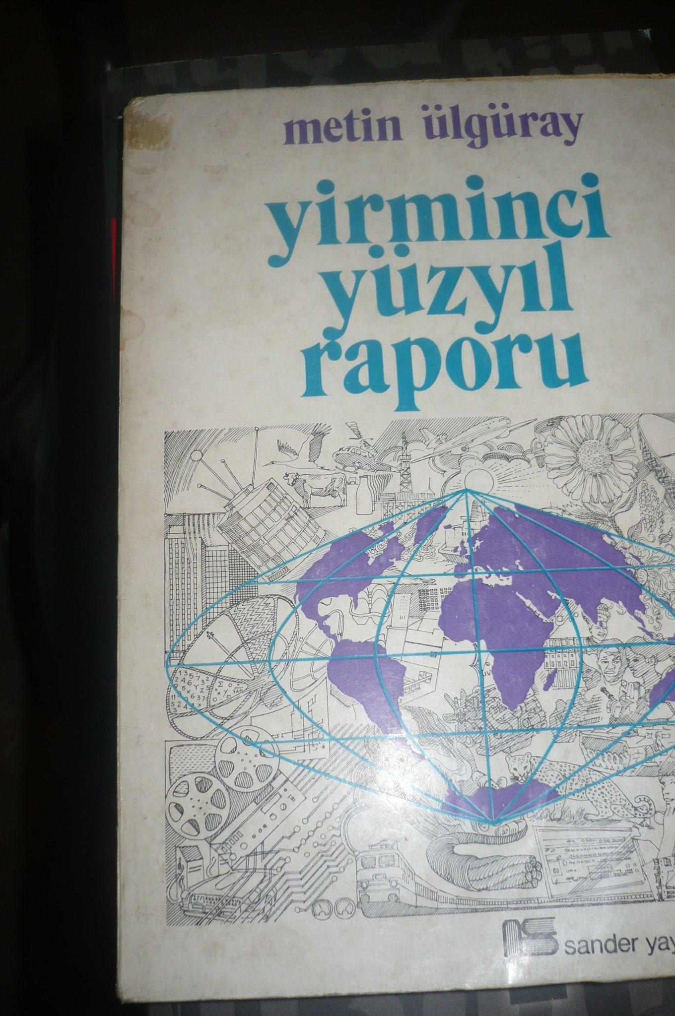 YİRMİNCİ YÜZYIL RAPORU/Metin Ülgüray/ 10 TL