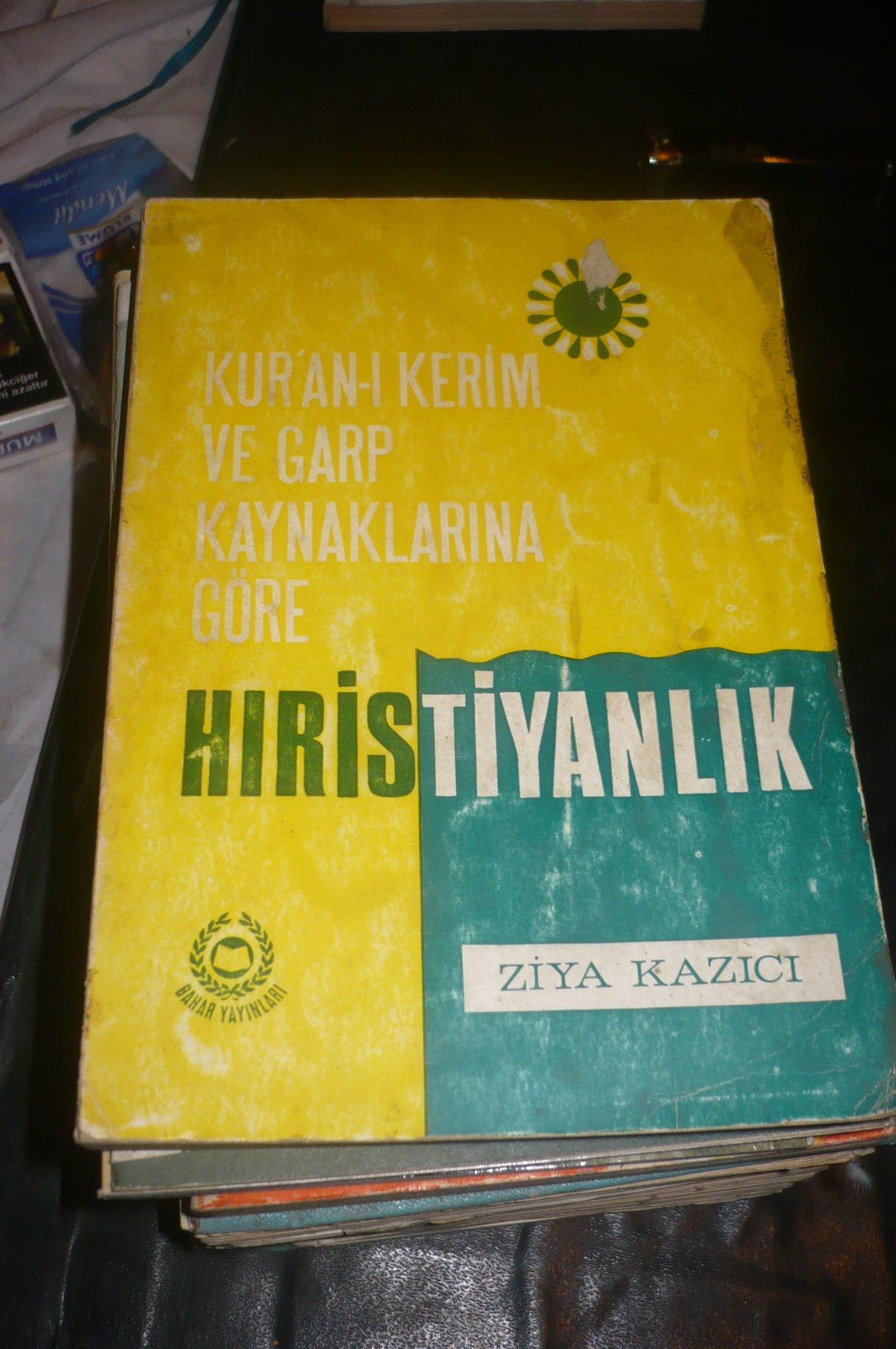 Kur'an-ı kerim ve Garp kaynaklarına göre HRİSTİYANLIK/ Ziya Kazıcı/ 10 tl