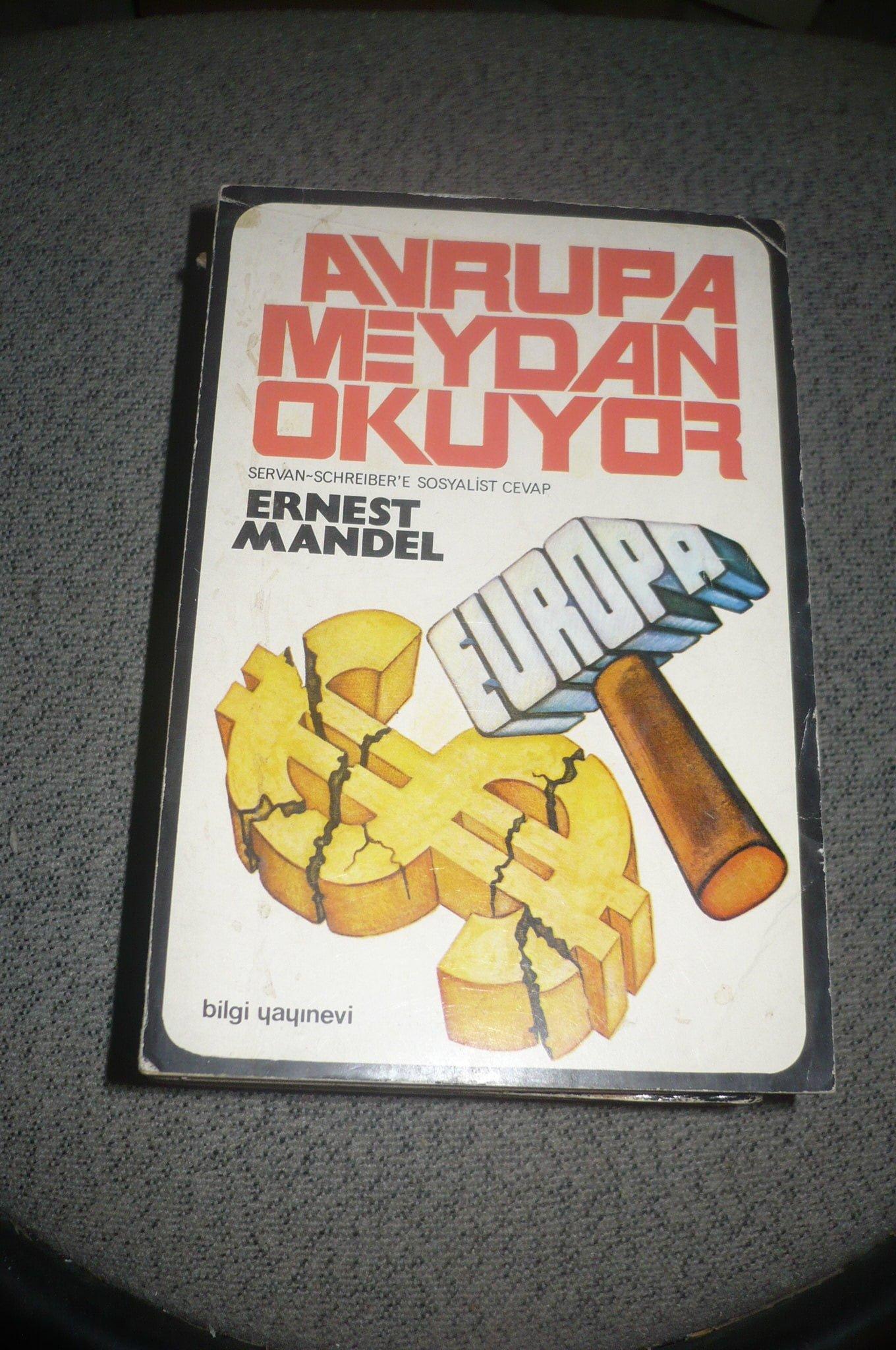 AVRUPA MEYDAN OKUYOR/ Ernest MANDEL/ 15TL