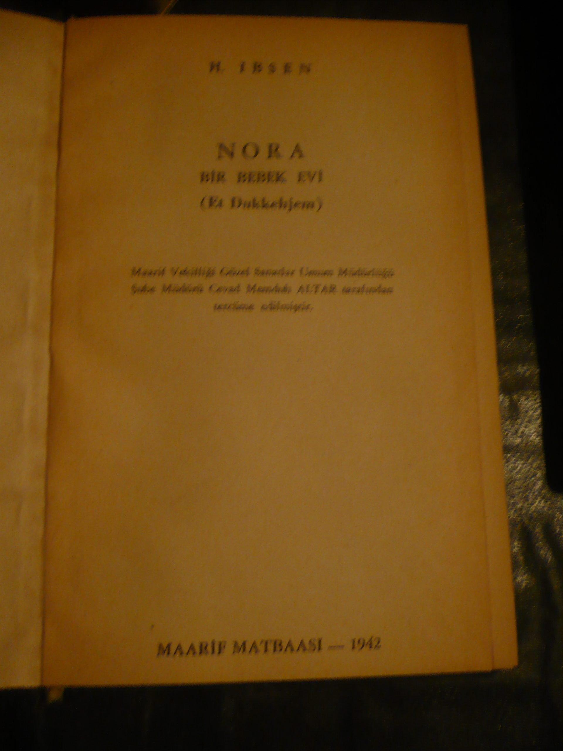 NORA /Bir bebek evi/H.IBSEN/1942 BASIM