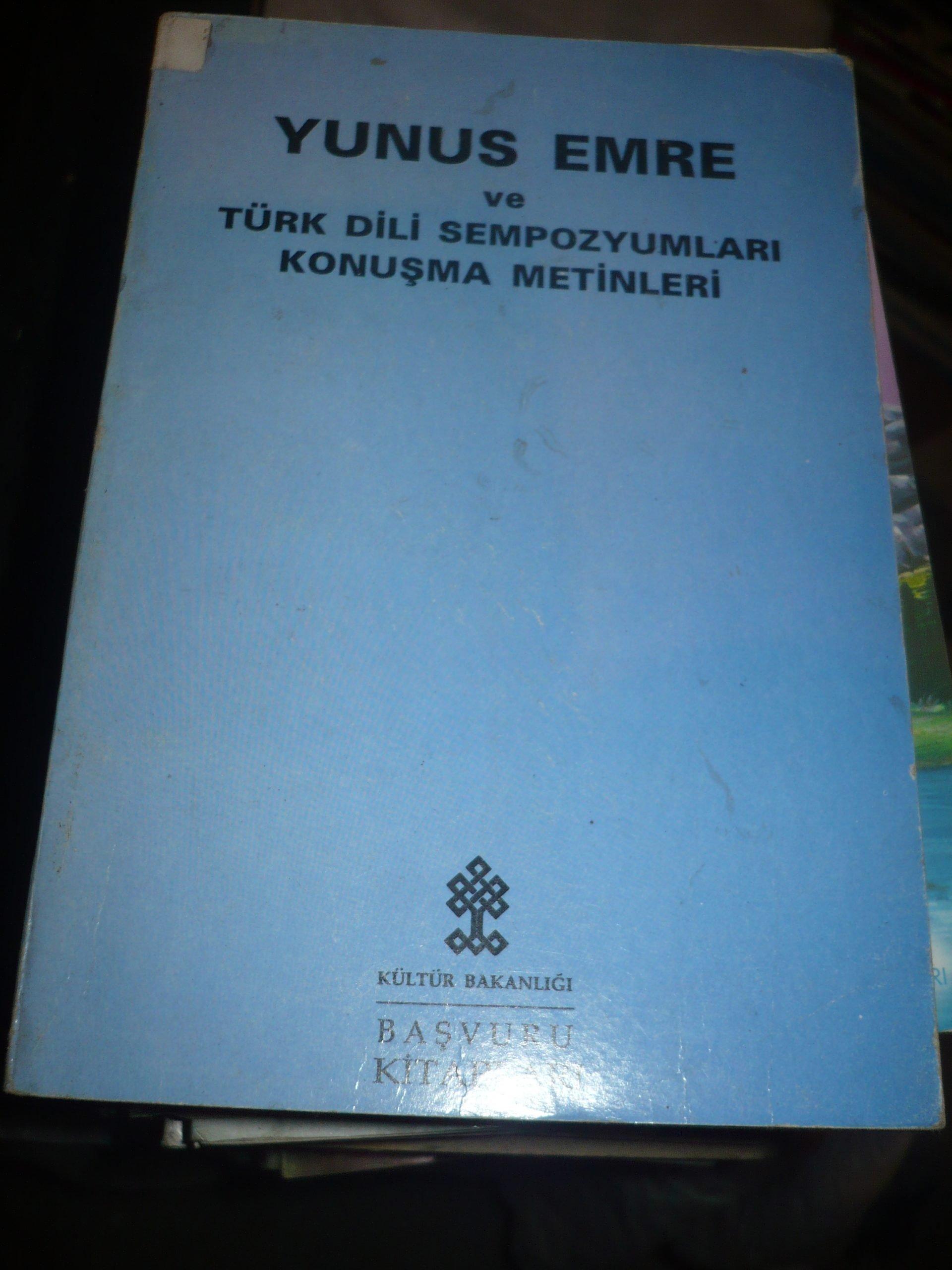 YUNUS EMRE ve Türk Dili Sempozyumları Konuşma Metinleri/Kültür Bakanlığı/15 tl
