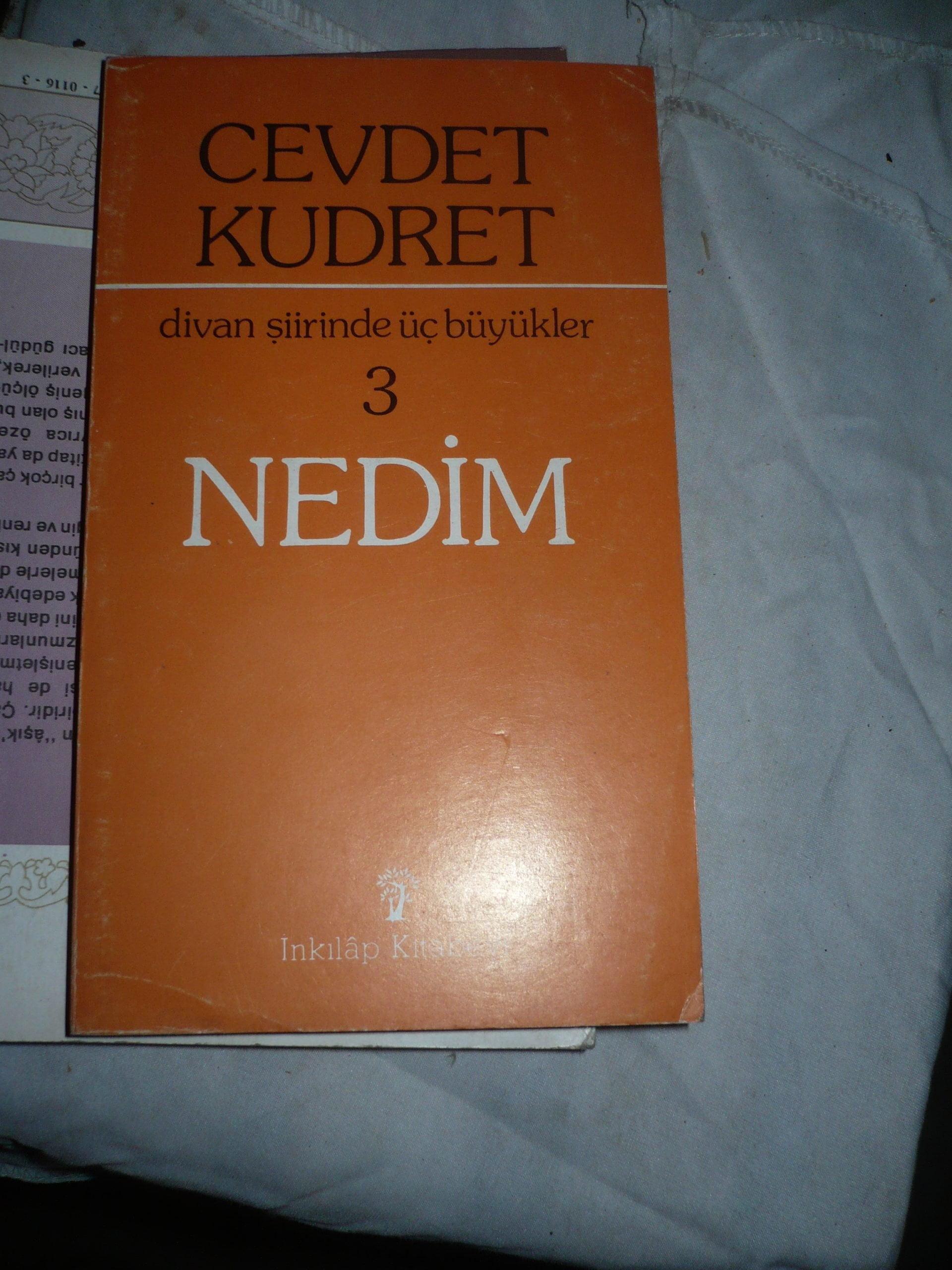DİVAN ŞİİRİNDE ÜÇ BÜYÜKLER-3-NEDİM/Cevdet KUDRET/10 TL