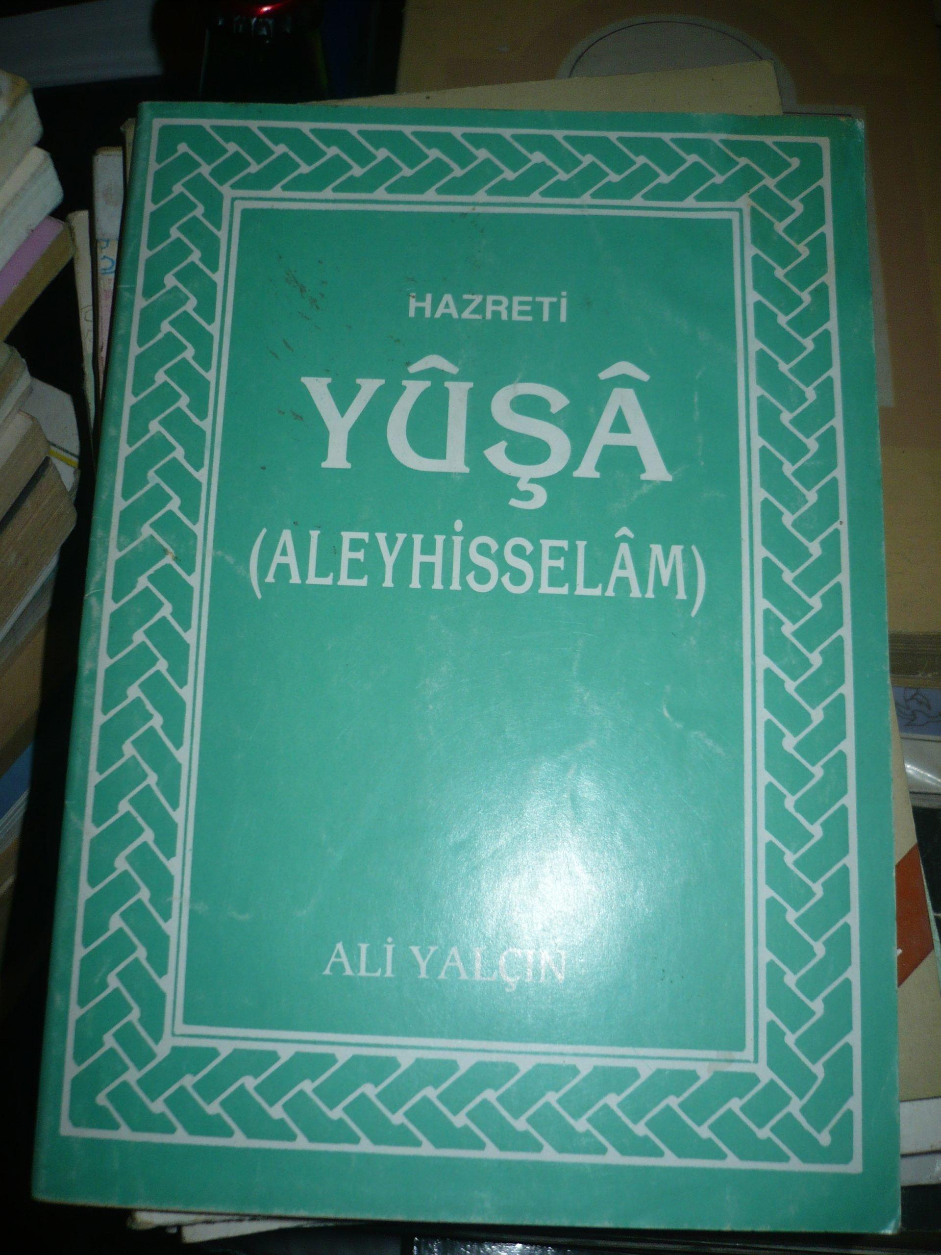 HAZRETİ YUŞA(Aleyhisselam)/Ali YALÇIN/5 TL