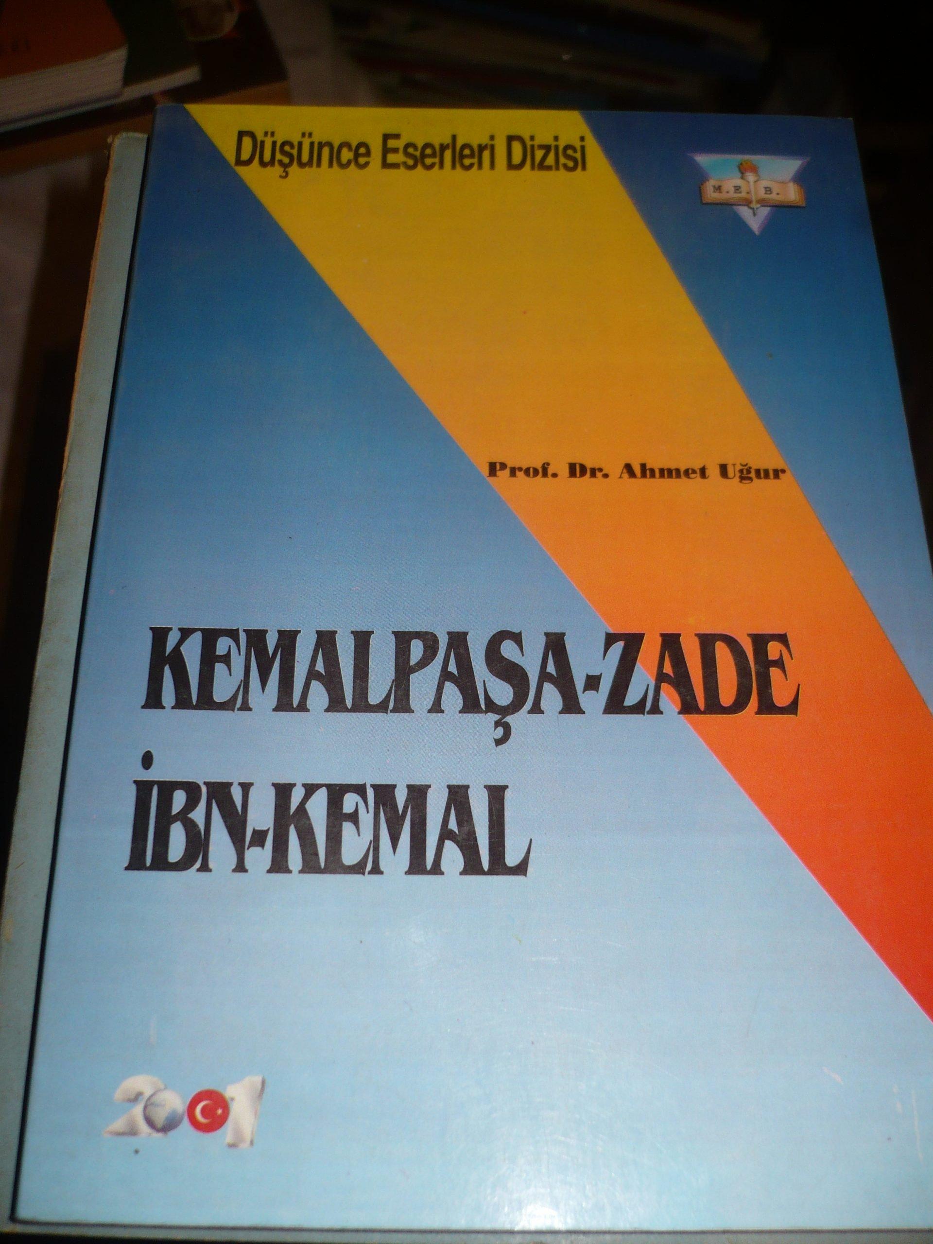 KEMALPAŞA-ZADE İBN-KEMAL/Prof.Dr.Ahmet UĞUR/10 TL