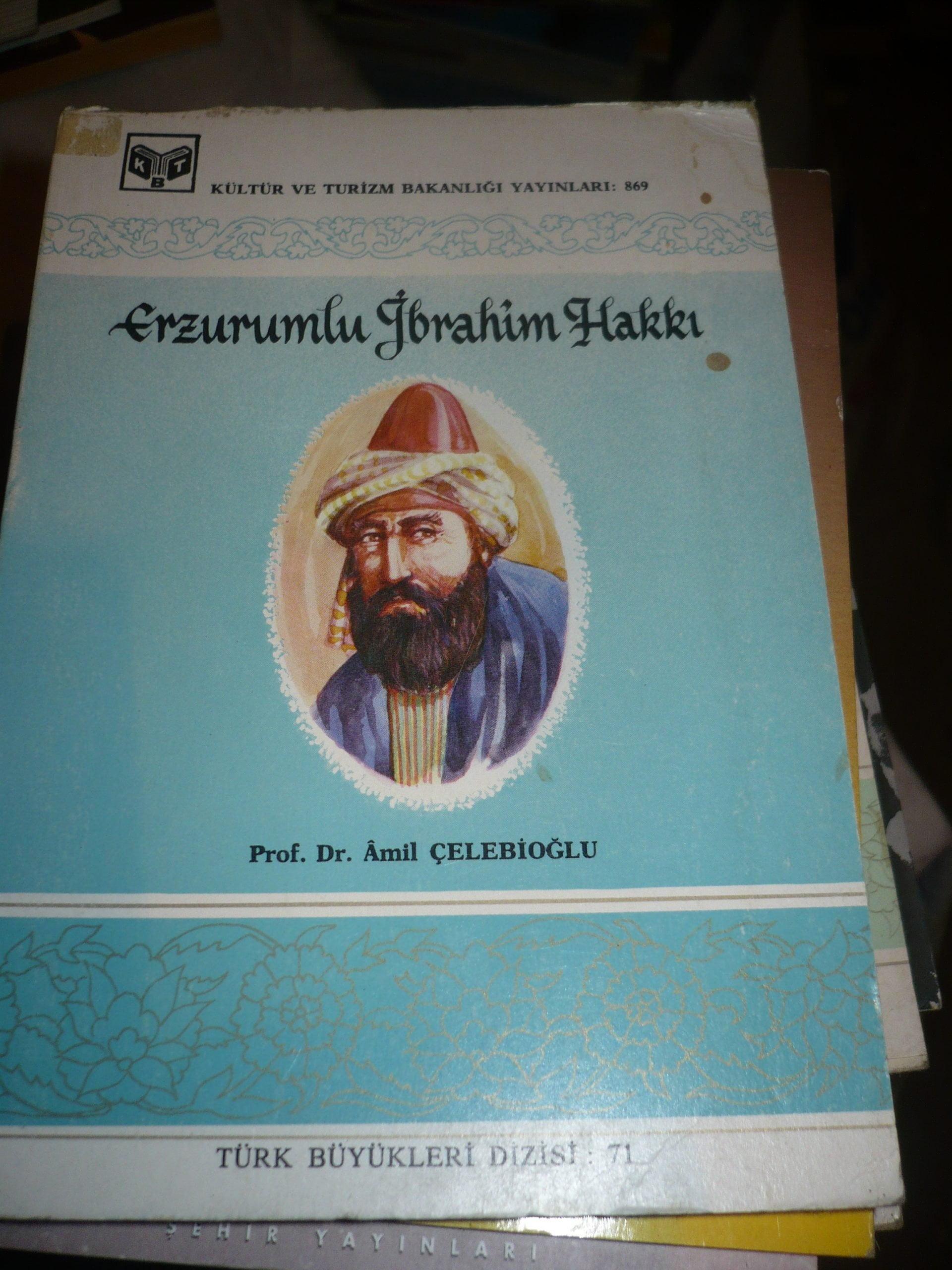 ERZURUMLU İBRAHİM HAKKI/Prof.Dr.Amil ÇELEBİOĞLU/15 TL
