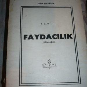 FAYDACILIK (UTİLİTARİARİSM)/J.S.MİLL