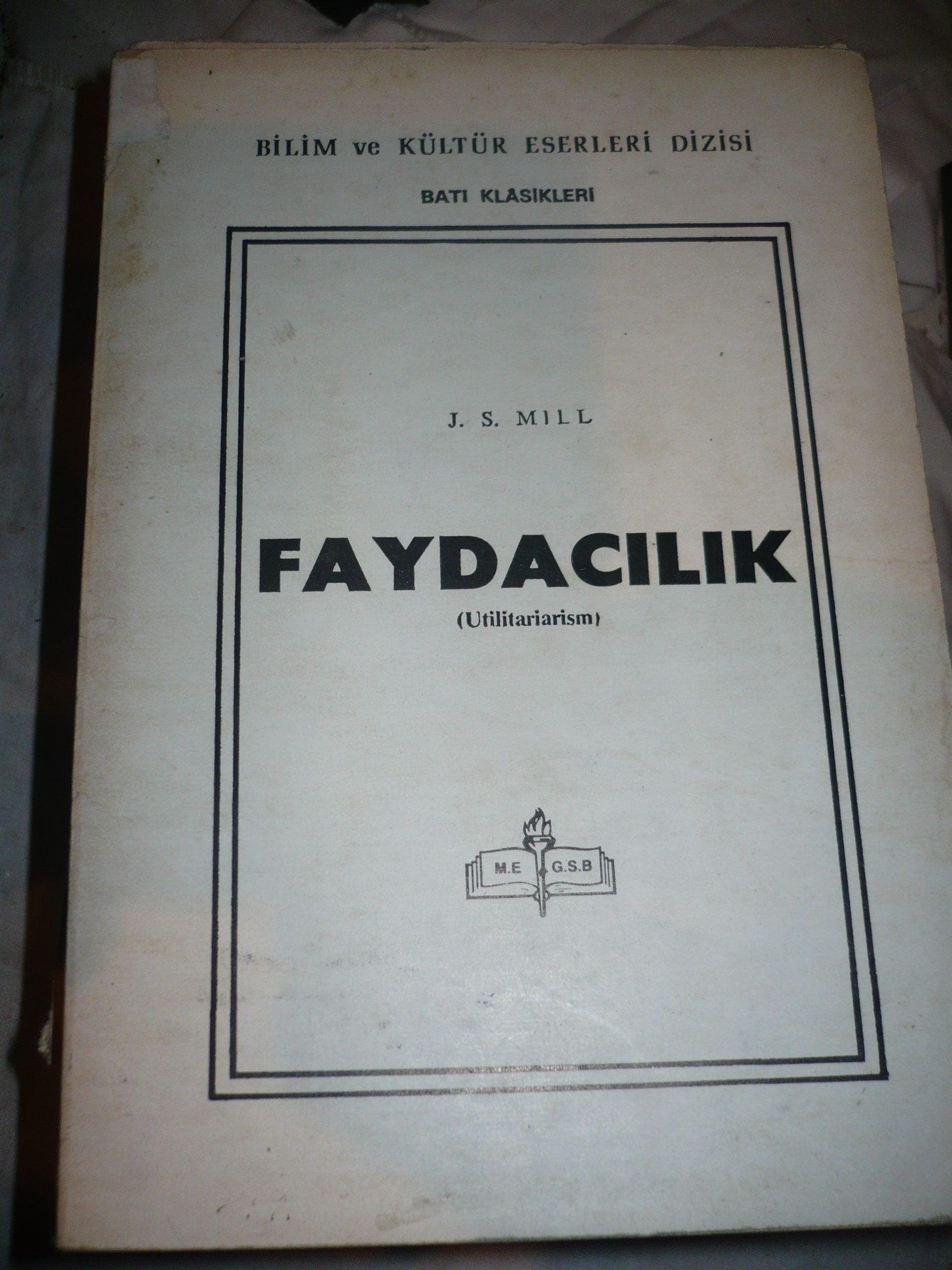 FAYDACILIK (UTİLİTARİARİSM)/J.S.MİLL/15 TL