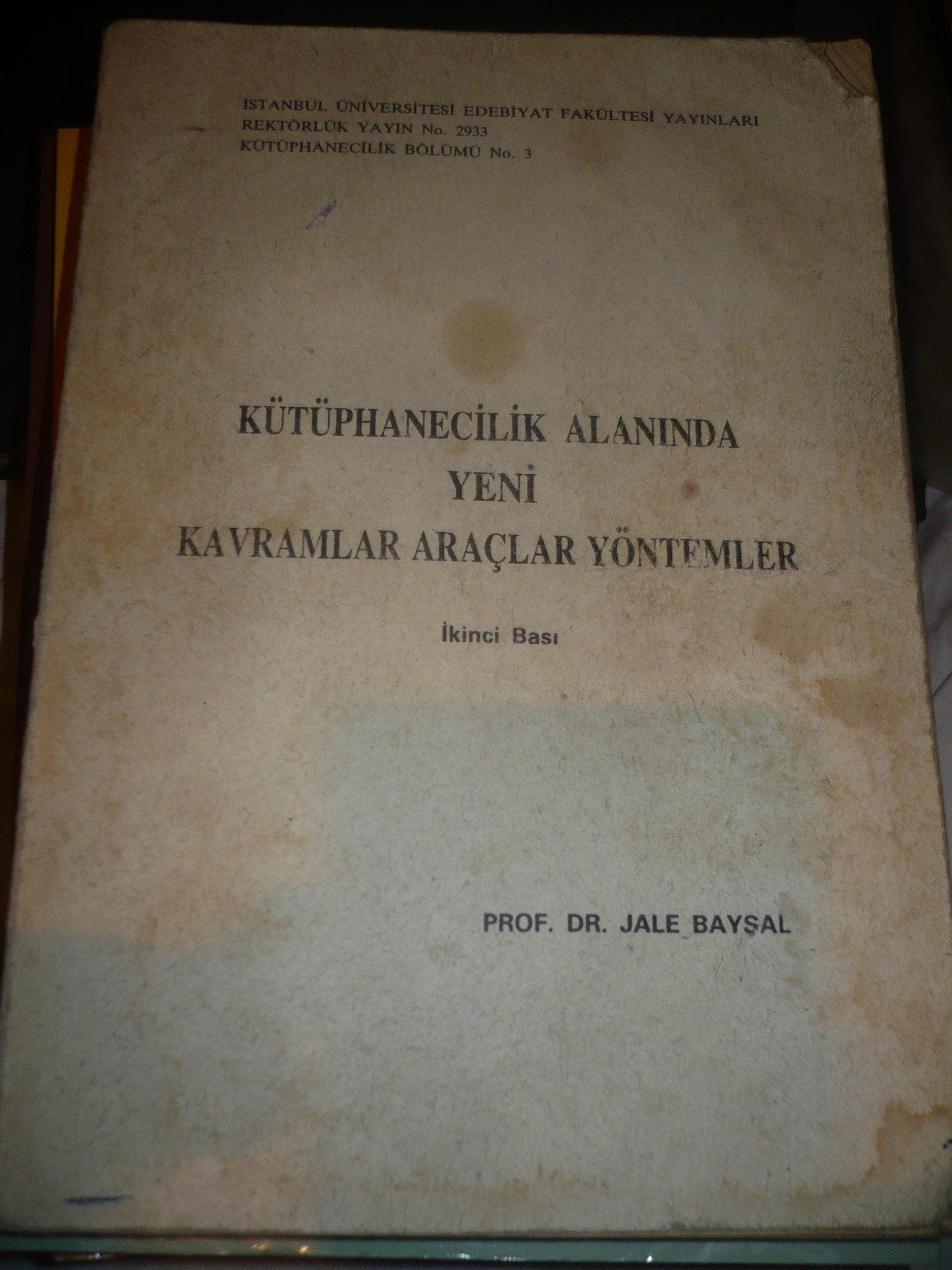 Kütüphanecilik alanında yeni kavramlar araçlar yöntemler/Jale BAYSAL/ 20 tl