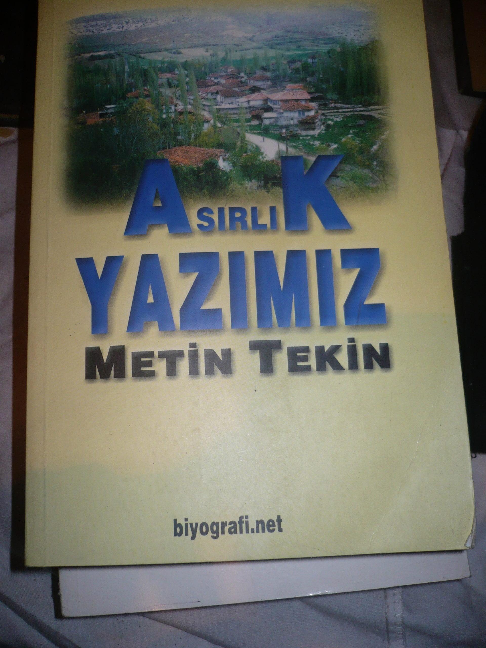 ASIRLIK YAZIMIZ/ Metin TEKİN/25 TL