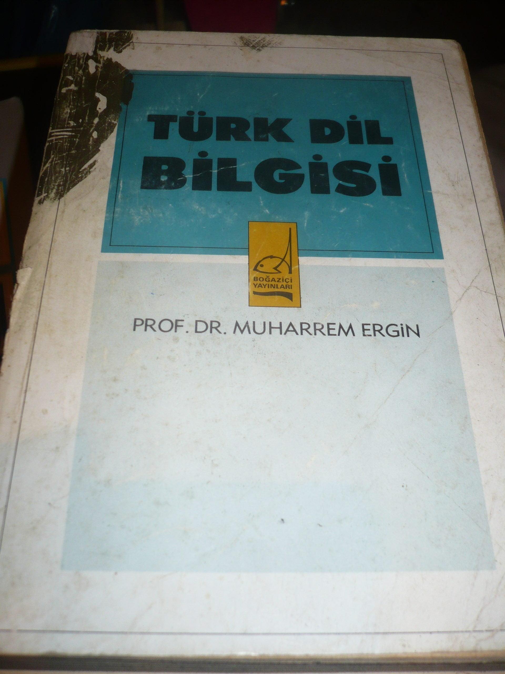 TÜRK DİL BİLGİSİ/Muharrem ERGİN/25 TL