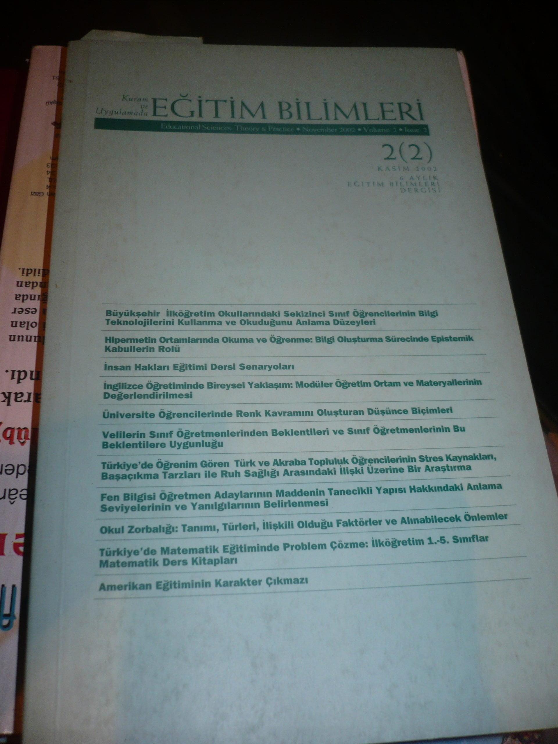 Kuram ve uygulamada EĞİTİM BİLİMLERİ 2/2- kasım 2002/ 15 tl