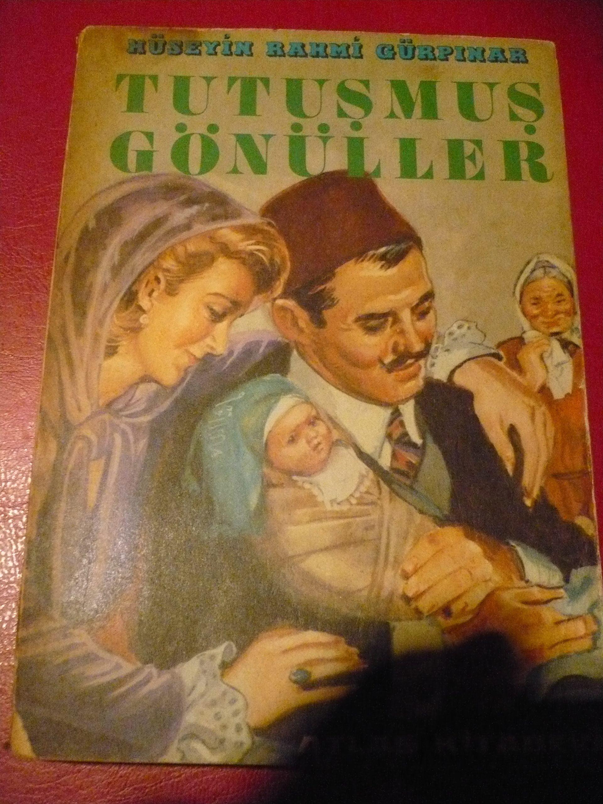 TUTUŞMUŞ GÖNÜLLER/H.RAHMİ GÜRPINAR/10 TL