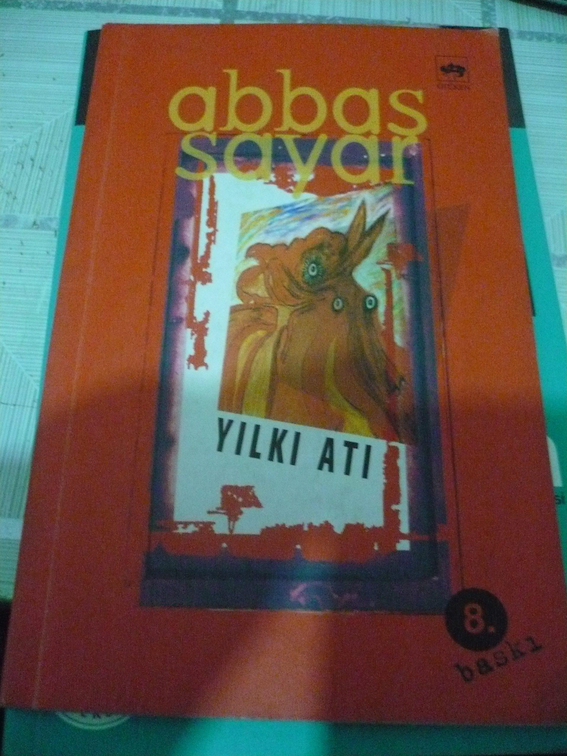 YILKI ATI/ABBAS SAYAR/10 TL