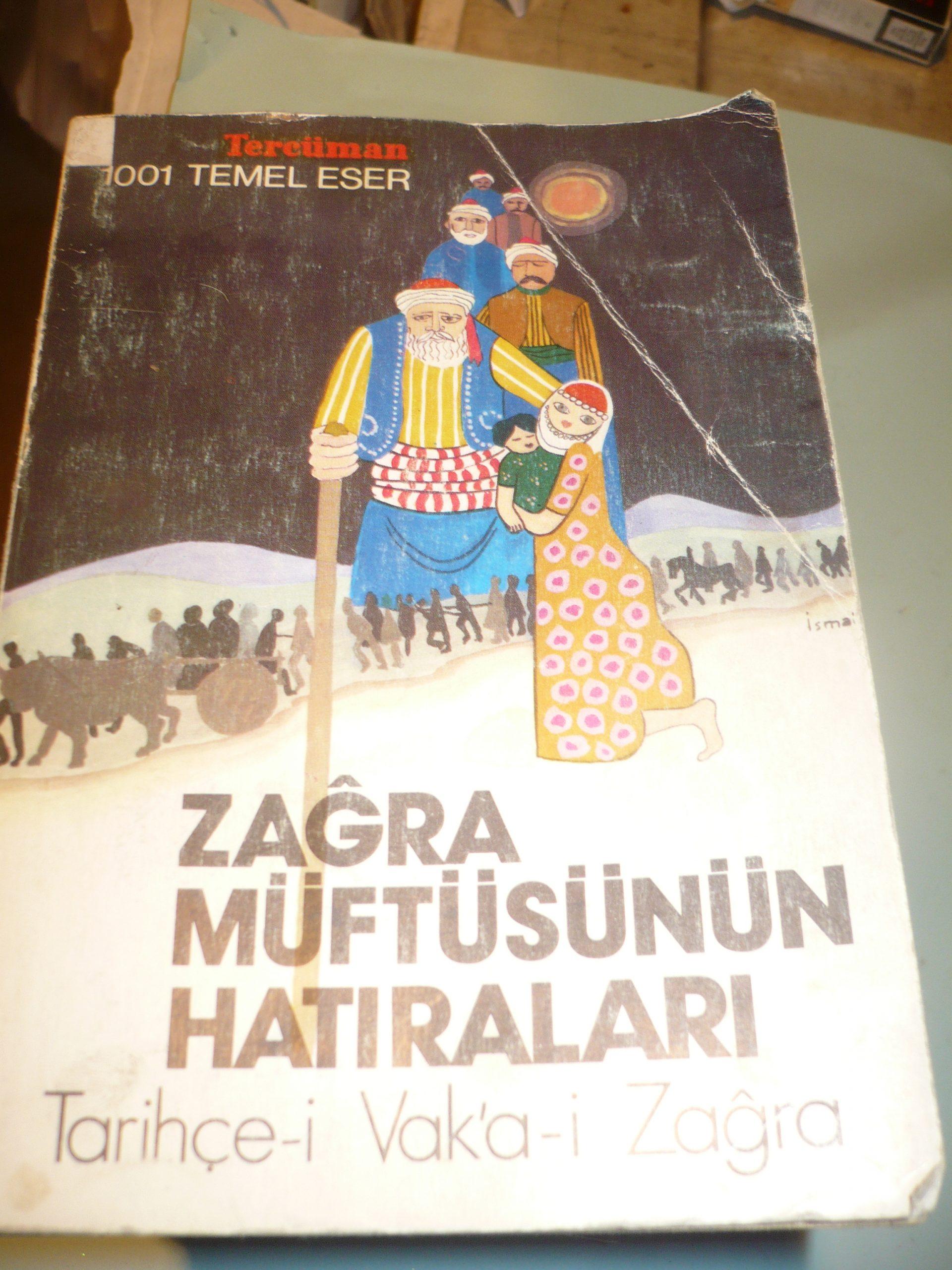 ZAGRA MÜFTÜSÜNÜN HATIRALARI/HÜSEYİN RACİ EFENDİ
