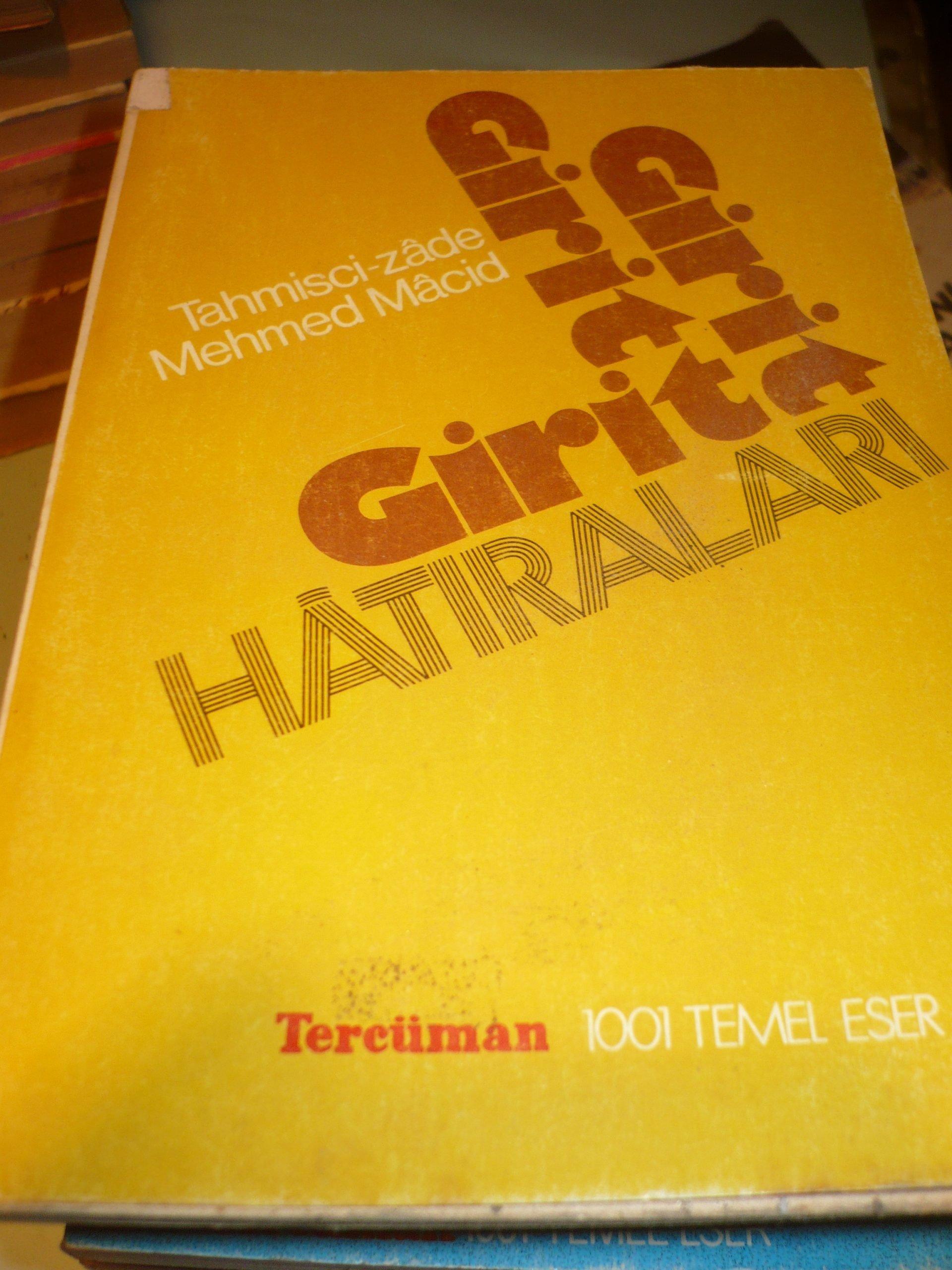 GİRİT HATIRALARI/TAHMİSCİZADE MEHMED