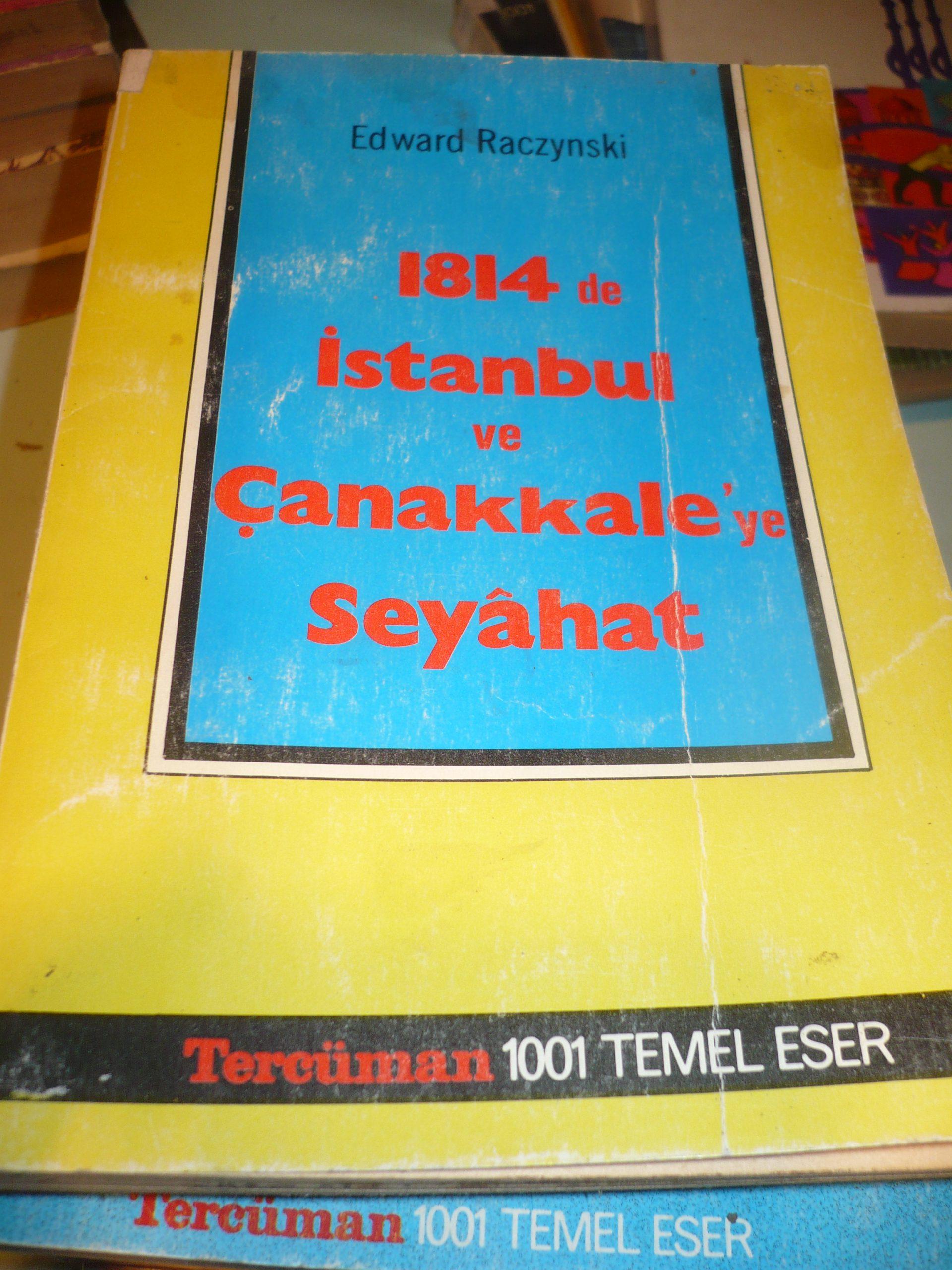 1844'de İstanbul ve Çanakkale'ye Seyahat/Tercüman 1001 temel eser