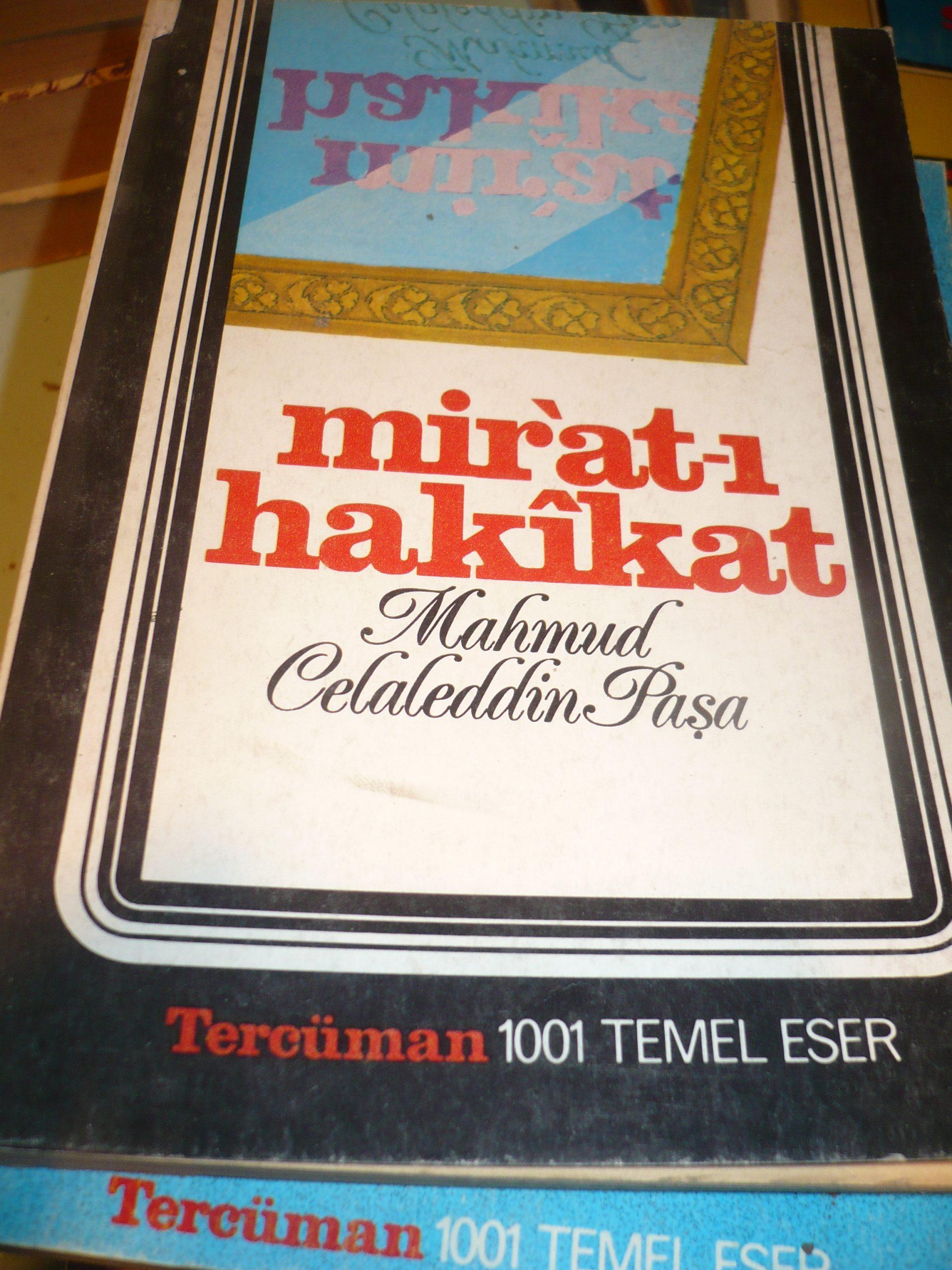 MİR'AT-I HAKİKAT -I-II/Mahmud Celaleddin Paşa
