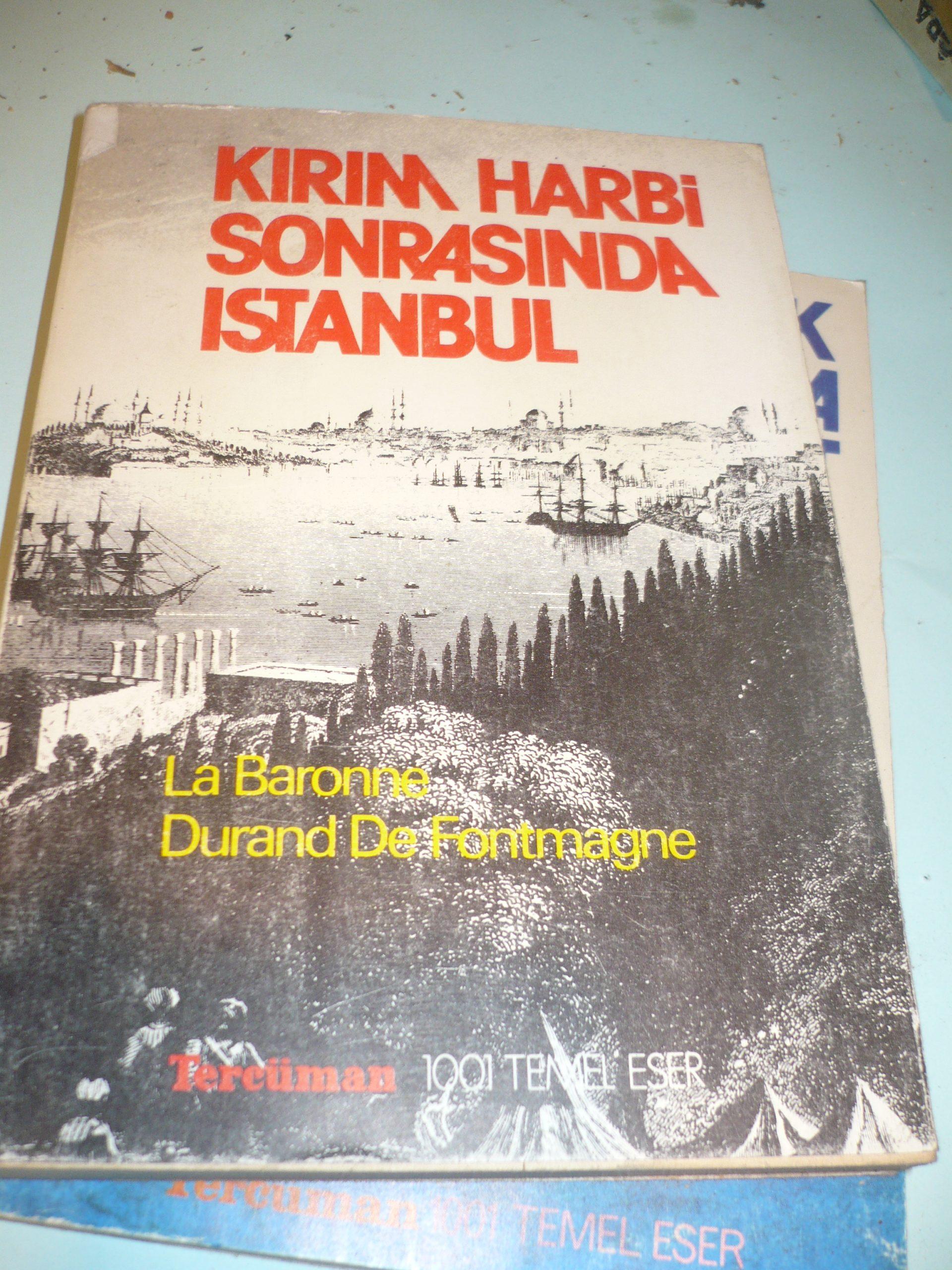 KIRIM HARBİ SONRASINDA İSTANBUL/La Baronne Durand De Fontmagne